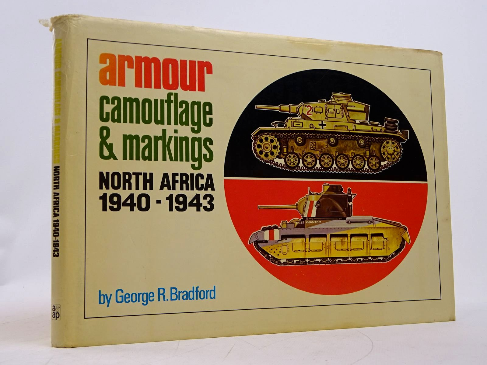 Photo of ARMOUR CAMOUFLAGE & MARKINGS NORTH AFRICA 1940-1943 written by Bradford, George R. published by Arms & Armour Press (STOCK CODE: 1817919)  for sale by Stella & Rose's Books