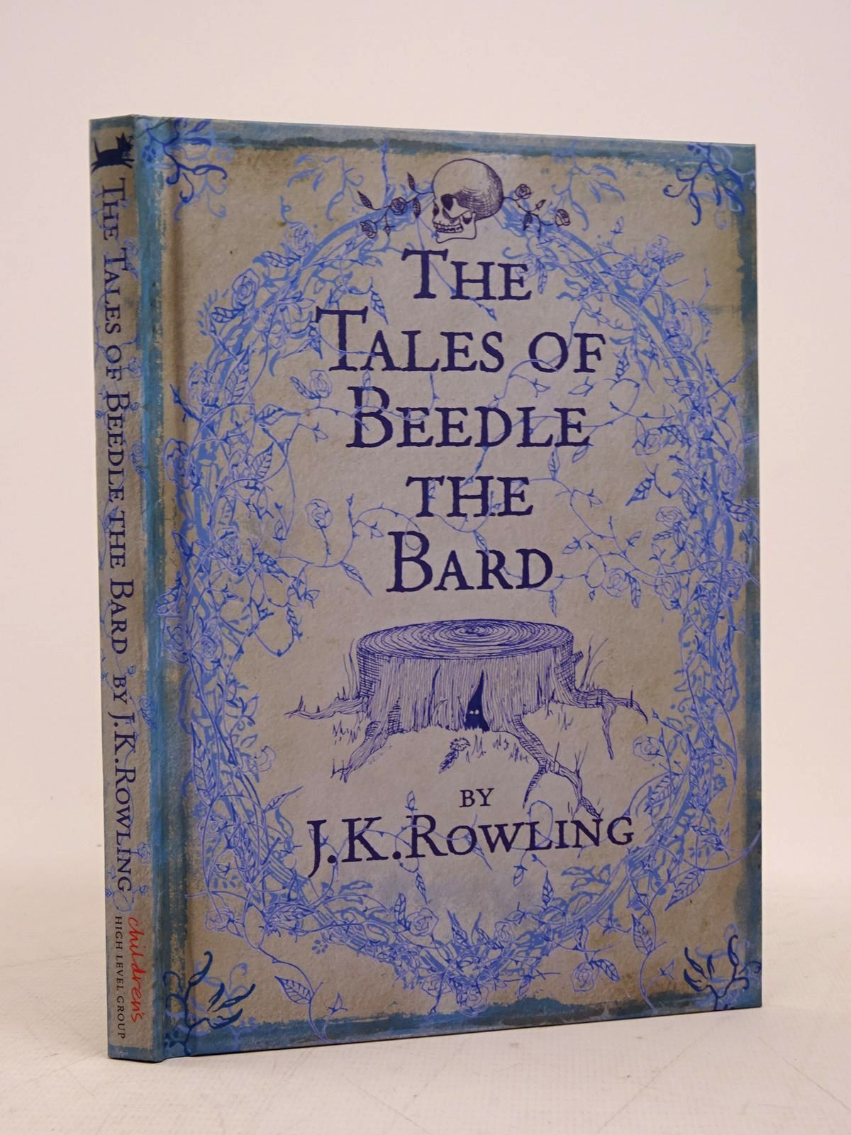 Photo of THE TALES OF BEEDLE THE BARD written by Rowling, J.K. illustrated by Rowling, J.K. published by The Children's High Level Group, Bloomsbury (STOCK CODE: 1817960)  for sale by Stella & Rose's Books