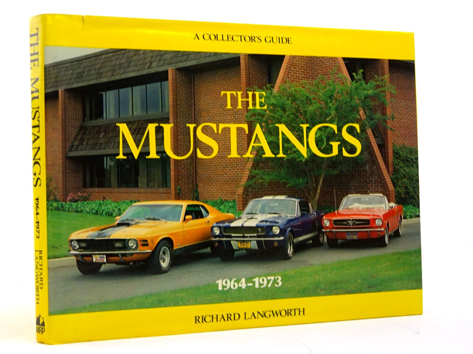 Photo of THE MUSTANGS 1964-1973 (A COLLECTOR'S GUIDE) written by Langworth, Richard published by Motor Racing Publications Ltd. (STOCK CODE: 1817966)  for sale by Stella & Rose's Books