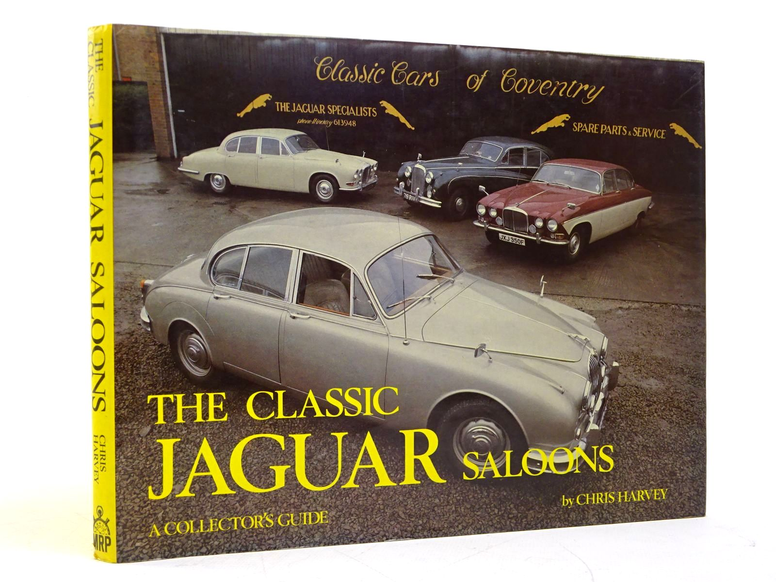 Photo of THE CLASSIC JAGUAR SALOONS (A COLLECTOR'S GUIDE) written by Harvey, Chris published by Motor Racing Publications Ltd. (STOCK CODE: 1817968)  for sale by Stella & Rose's Books