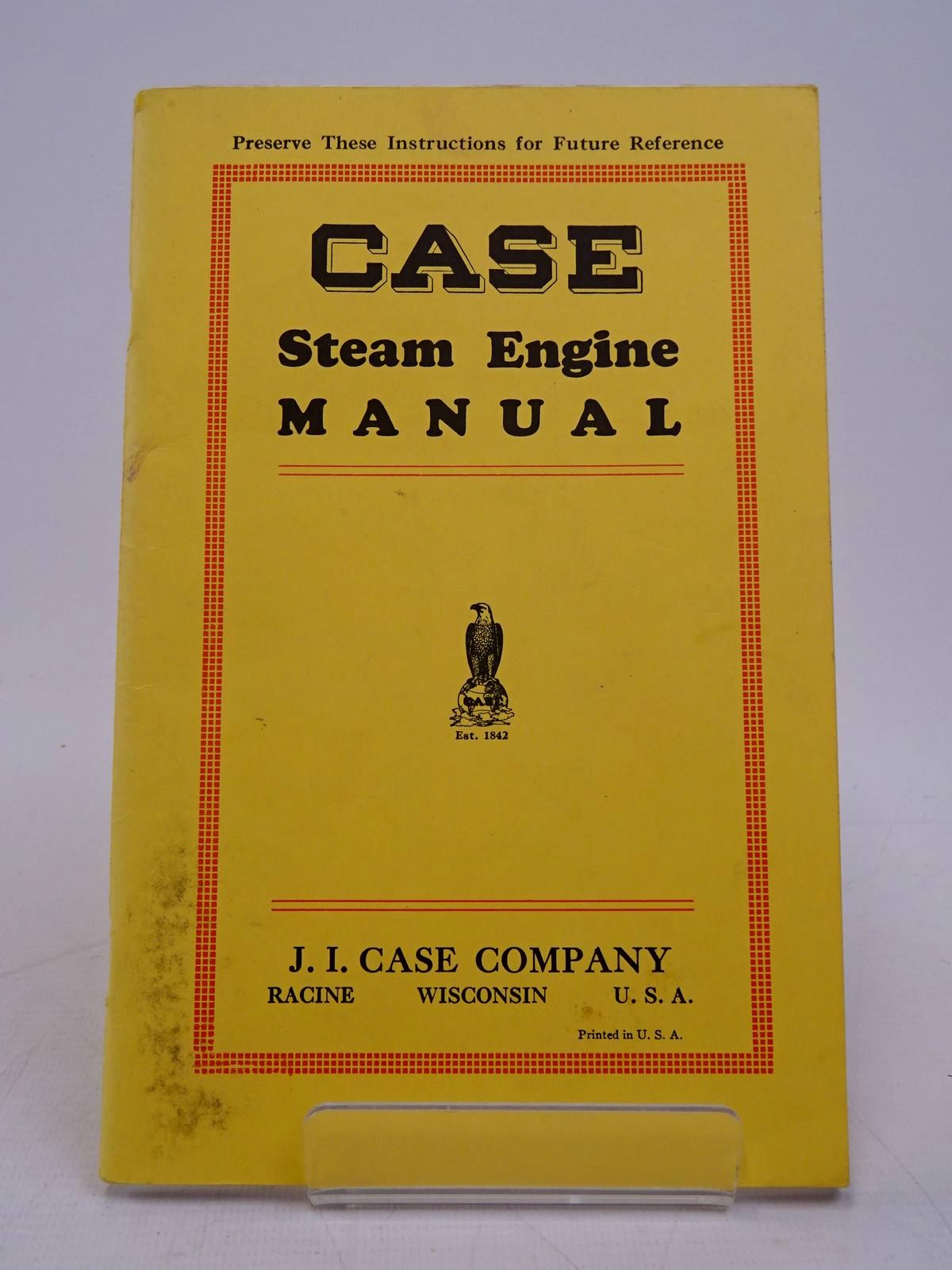 Photo of CASE STEAM ENGINE MANUAL published by J.I. Case Company (STOCK CODE: 1817969)  for sale by Stella & Rose's Books