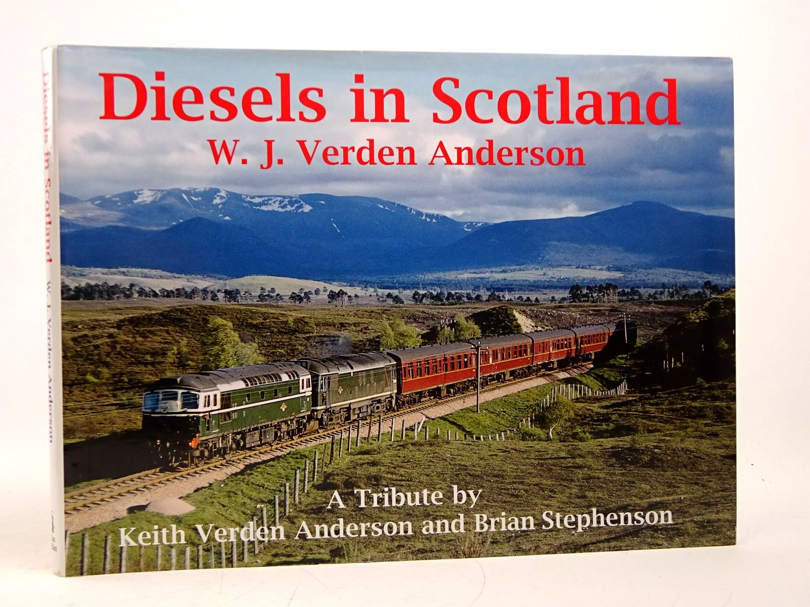 Photo of DIESELS IN SCOTLAND: W.J. VERDEN ANDERSON written by Anderson, Keith Verden<br />Stephenson, Brian published by Ian Allan (STOCK CODE: 1817993)  for sale by Stella & Rose's Books