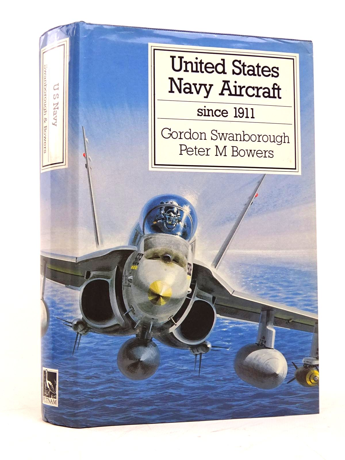 Photo of UNITED STATES NAVY AIRCRAFT SINCE 1911 written by Swanborough, Gordon<br />Bowers, Peter M. published by Putnam Aeronautical Books (STOCK CODE: 1818001)  for sale by Stella & Rose's Books