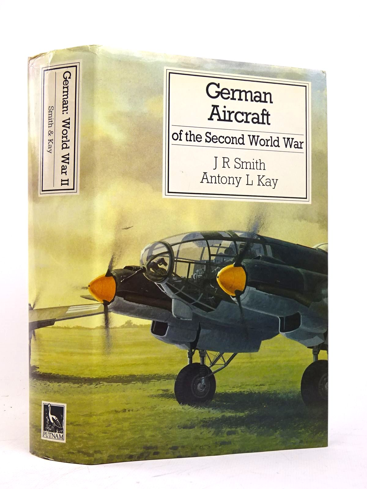 Photo of GERMAN AIRCRAFT OF THE SECOND WORLD WAR written by Smith, J.R.<br />Kay, Antony L. published by Putnam (STOCK CODE: 1818003)  for sale by Stella & Rose's Books