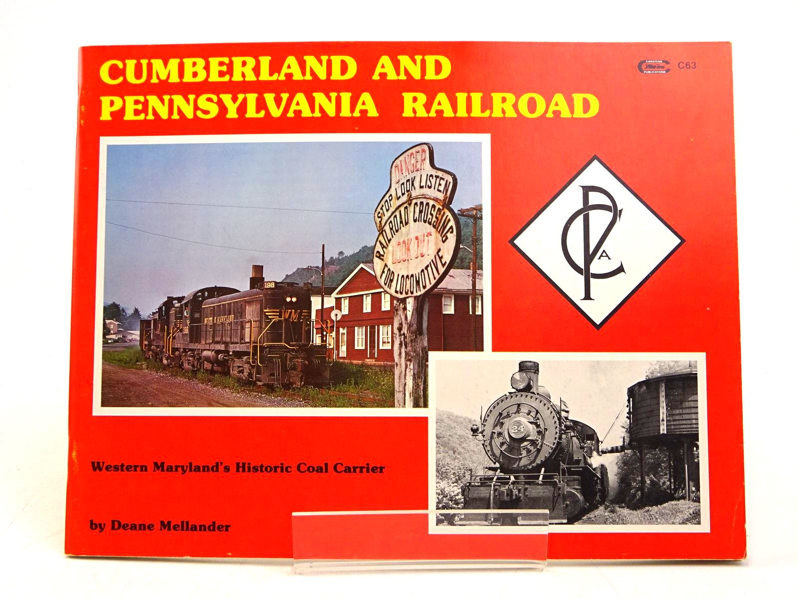 Photo of CUMBERLAND AND PENNSYLVANIA RAILROAD: WESTERN MARYLAND'S HISTORIC COAL CARRIER written by Mellander, Deane published by Carstens Publications Inc. (STOCK CODE: 1818026)  for sale by Stella & Rose's Books