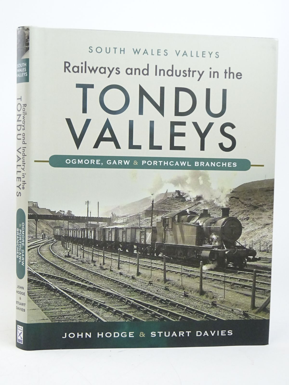 Photo of RAILWAYS AND INDUSTRY IN THE TONDU VALLEYS (SOUTH WALES VALLEYS SERIES) written by Hodge, John<br />Davies, Stuart published by Pen & Sword Transport (STOCK CODE: 1818033)  for sale by Stella & Rose's Books
