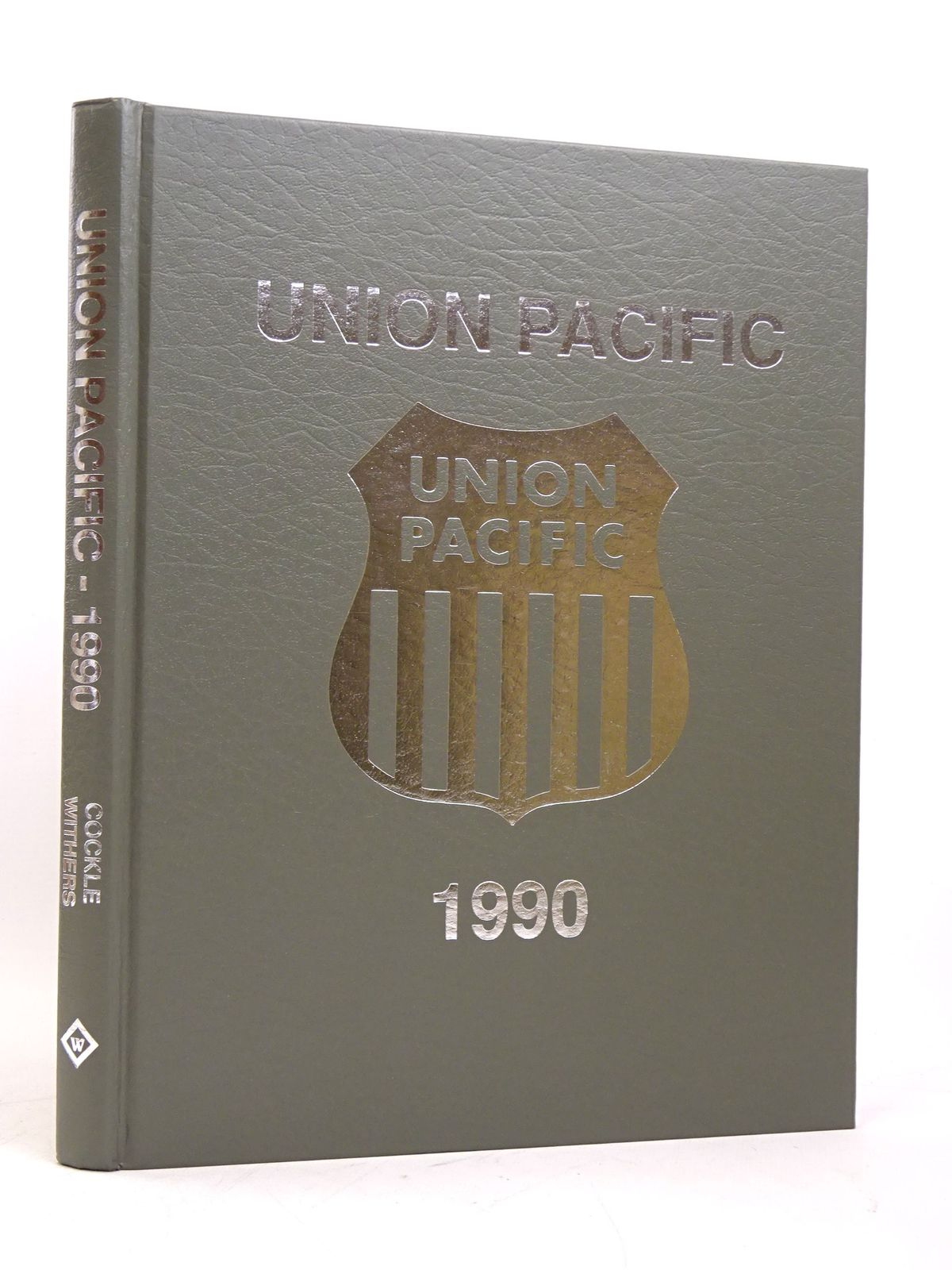 Photo of UNION PACIFIC - 1990 written by Cockle, George R.<br />Withers, Paul K. published by Withers Publishing (STOCK CODE: 1818050)  for sale by Stella & Rose's Books
