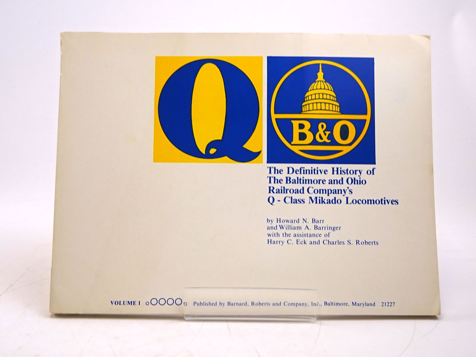 Photo of THE DEFINITIVE HISTORY OF THE BALTIMORE AND OHIO RAILROAD COMPANY'S Q-CLASS MIKADO LOCOMOTIVES VOLUME I written by Barr, Howard N.<br />Barringer, William A. published by Barnard, Roberts & Co. Inc (STOCK CODE: 1818056)  for sale by Stella & Rose's Books