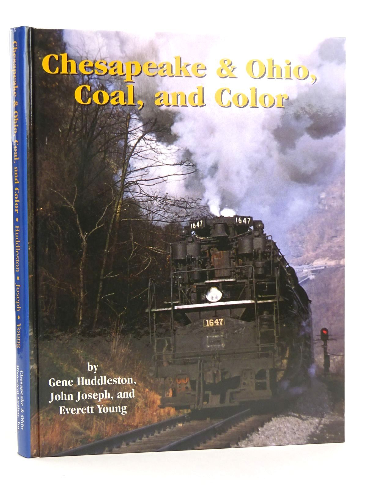 Photo of CHESAPEAKE & OHIO, COAL, AND COLOR written by Huddleston, Eugene L.<br />Joseph, John<br />Young, Everett published by Chesapeake & Ohio Historical Society, Inc. (STOCK CODE: 1818097)  for sale by Stella & Rose's Books