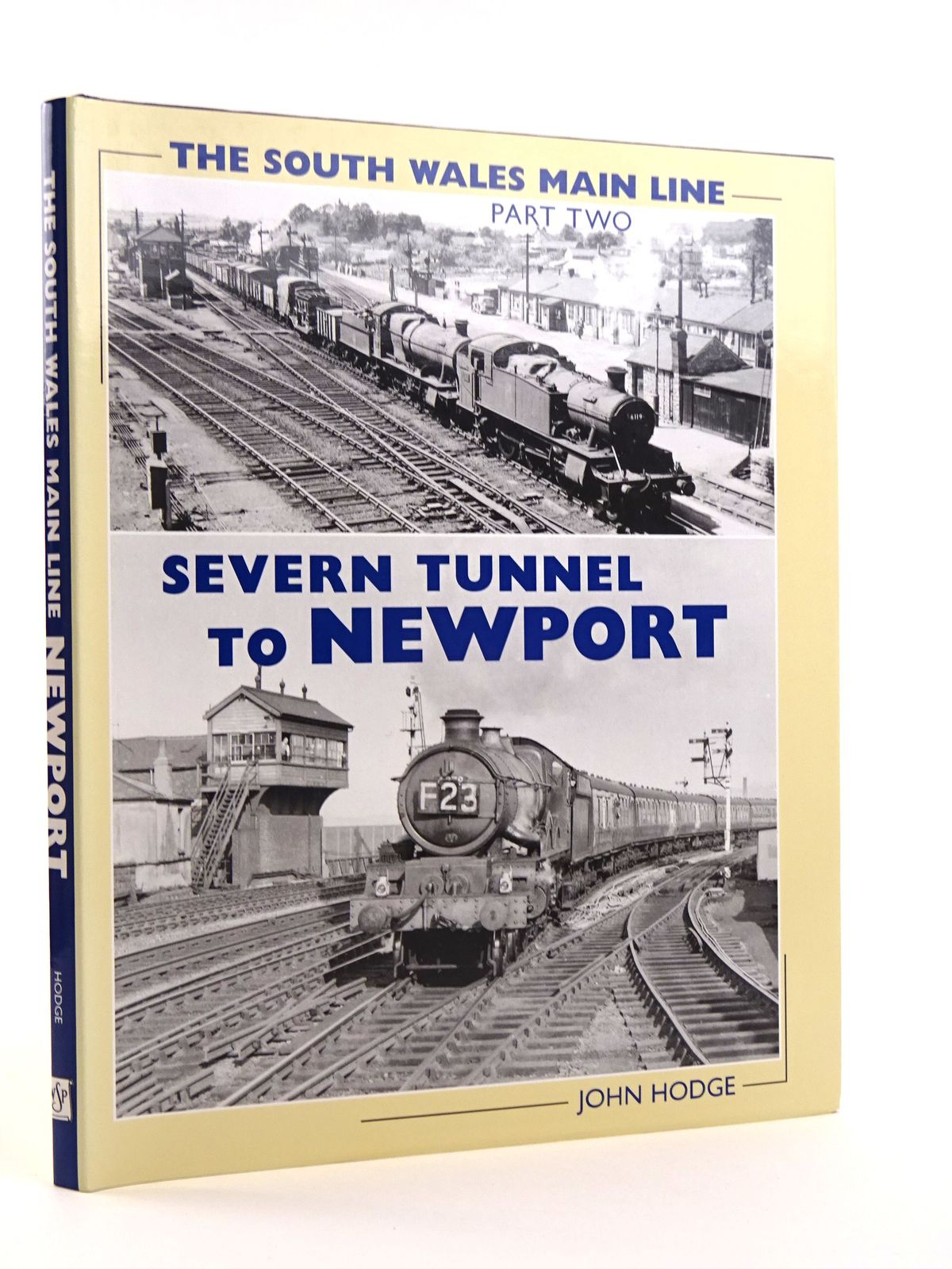 Photo of THE SOUTH WALES MAIN LINE PART TWO SEVERN TUNNEL TO NEWPORT written by Hodge, John published by Wild Swan Publications (STOCK CODE: 1818102)  for sale by Stella & Rose's Books
