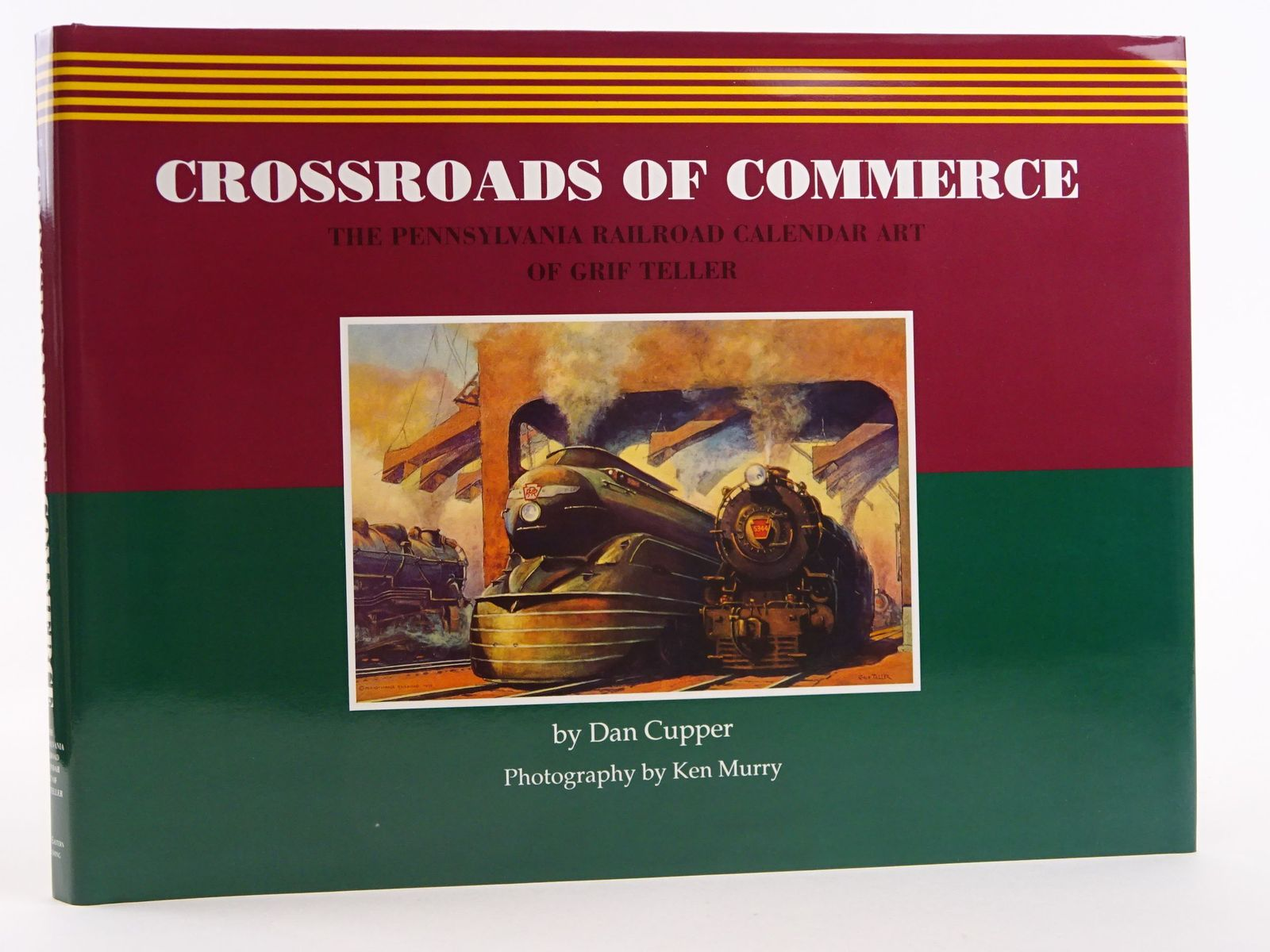 Photo of CROSSROADS OF COMMERCE: THE PENNSYLVANIA RAILROAD CALENDAR ART OF GRIF TELLER written by Cupper, Dan illustrated by Teller, Grif published by Great Eastern Publishing (STOCK CODE: 1818105)  for sale by Stella & Rose's Books