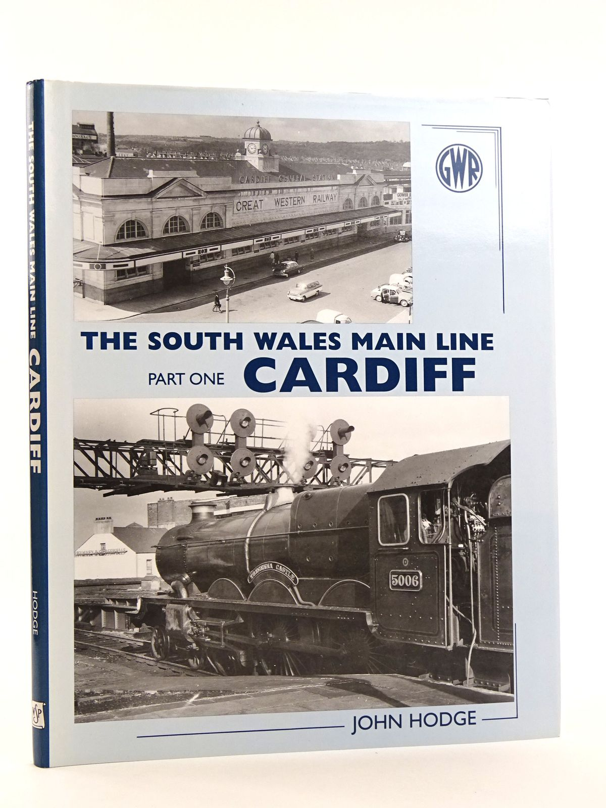 Photo of THE SOUTH WALES MAIN LINE PART ONE CARDIFF written by Hodge, John published by Wild Swan Publications (STOCK CODE: 1818106)  for sale by Stella & Rose's Books