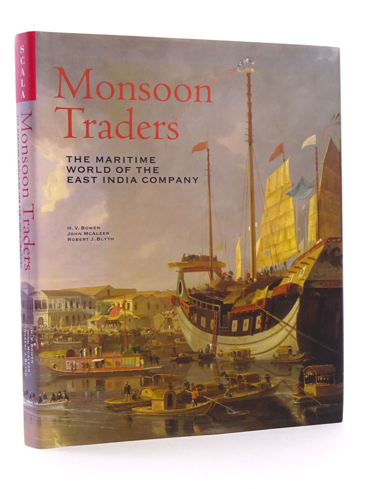 Photo of MONSOON TRADERS: THE MARITIME WORLD OF THE EAST INDIA COMPANY written by Bowen, H.V.<br />McAleer, John<br />Blyth, Robert J. published by Scala Publishers (STOCK CODE: 1818112)  for sale by Stella & Rose's Books