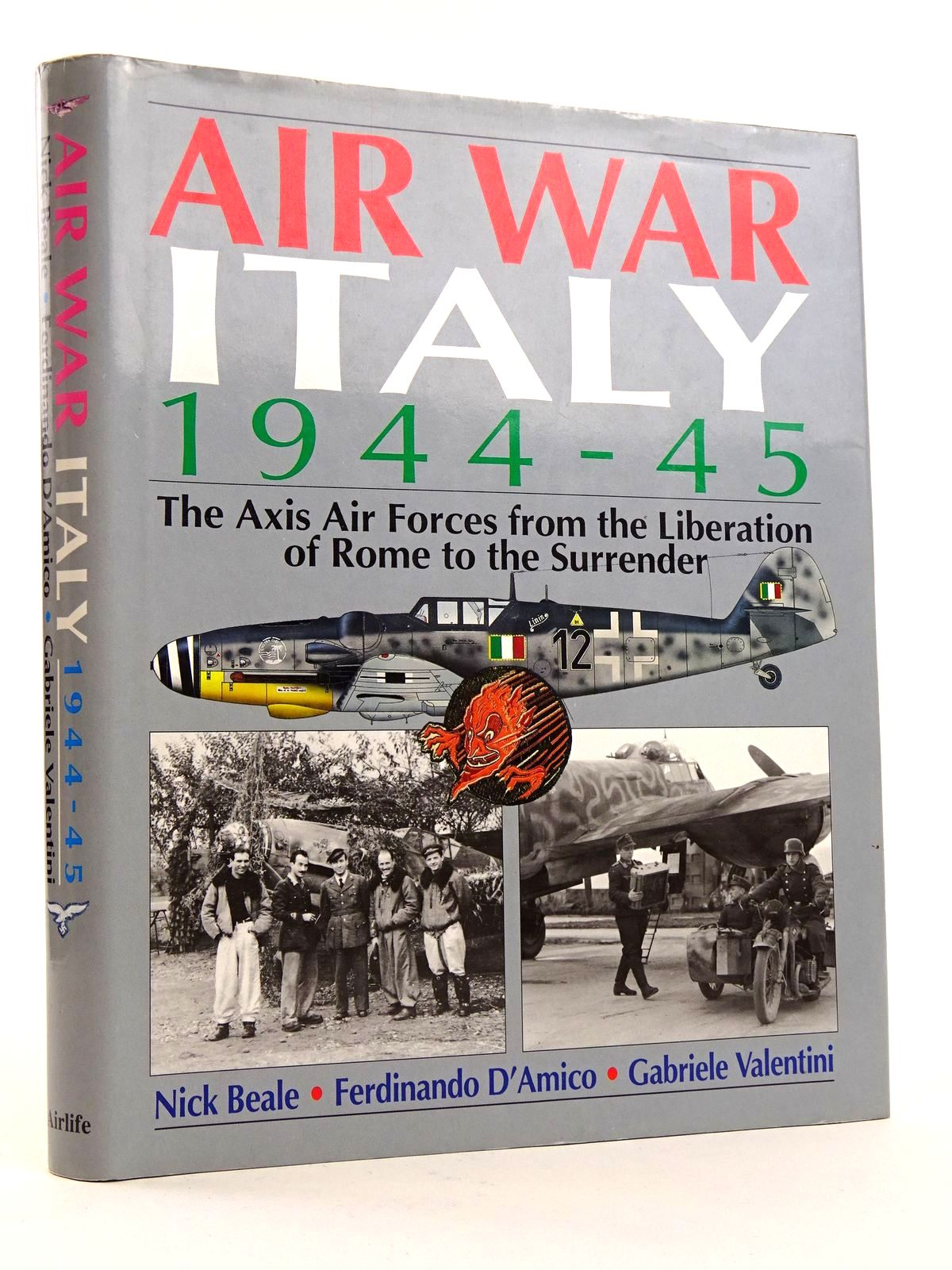 Photo of AIR WAR ITALY 1944-45 written by Beale, Nick<br />D'Amico, Ferdinando<br />Valentini, Gabriele published by Airlife (STOCK CODE: 1818186)  for sale by Stella & Rose's Books