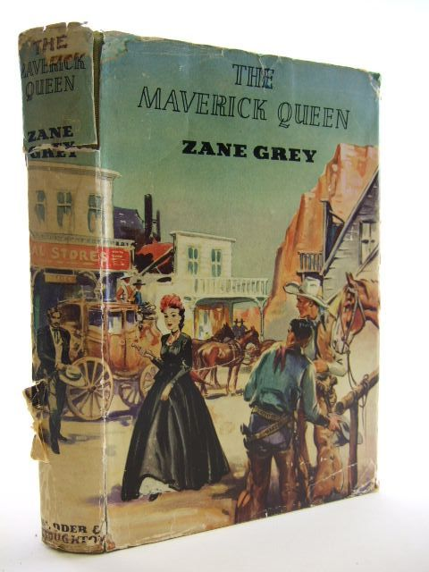 Photo of THE MAVERICK QUEEN written by Grey, Zane published by Hodder & Stoughton (STOCK CODE: 2105263)  for sale by Stella & Rose's Books