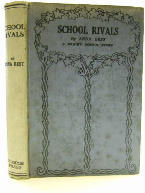 Photo of SCHOOL RIVALS written by Best, Anna published by The Pilgrim Press (STOCK CODE: 2105274)  for sale by Stella & Rose's Books