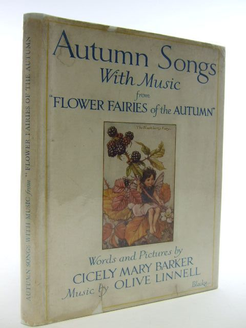 Photo of AUTUMN SONGS WITH MUSIC written by Barker, Cicely Mary<br />Linnell, Olive illustrated by Barker, Cicely Mary published by Blackie & Son Ltd. (STOCK CODE: 2106107)  for sale by Stella & Rose's Books