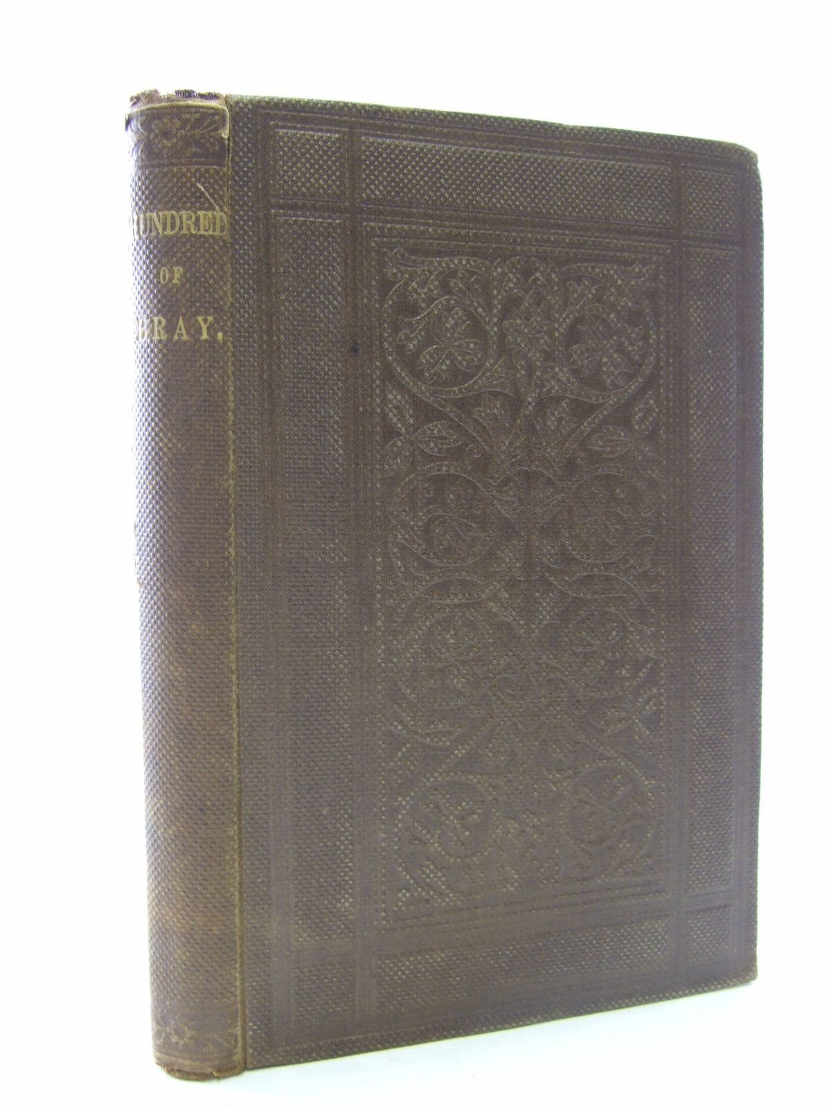 Photo of THE HISTORY AND ANTIQUITIES OF THE HUNDRED OF BRAY written by Kerry, Charles published by Savill And Edwards (STOCK CODE: 2106968)  for sale by Stella & Rose's Books