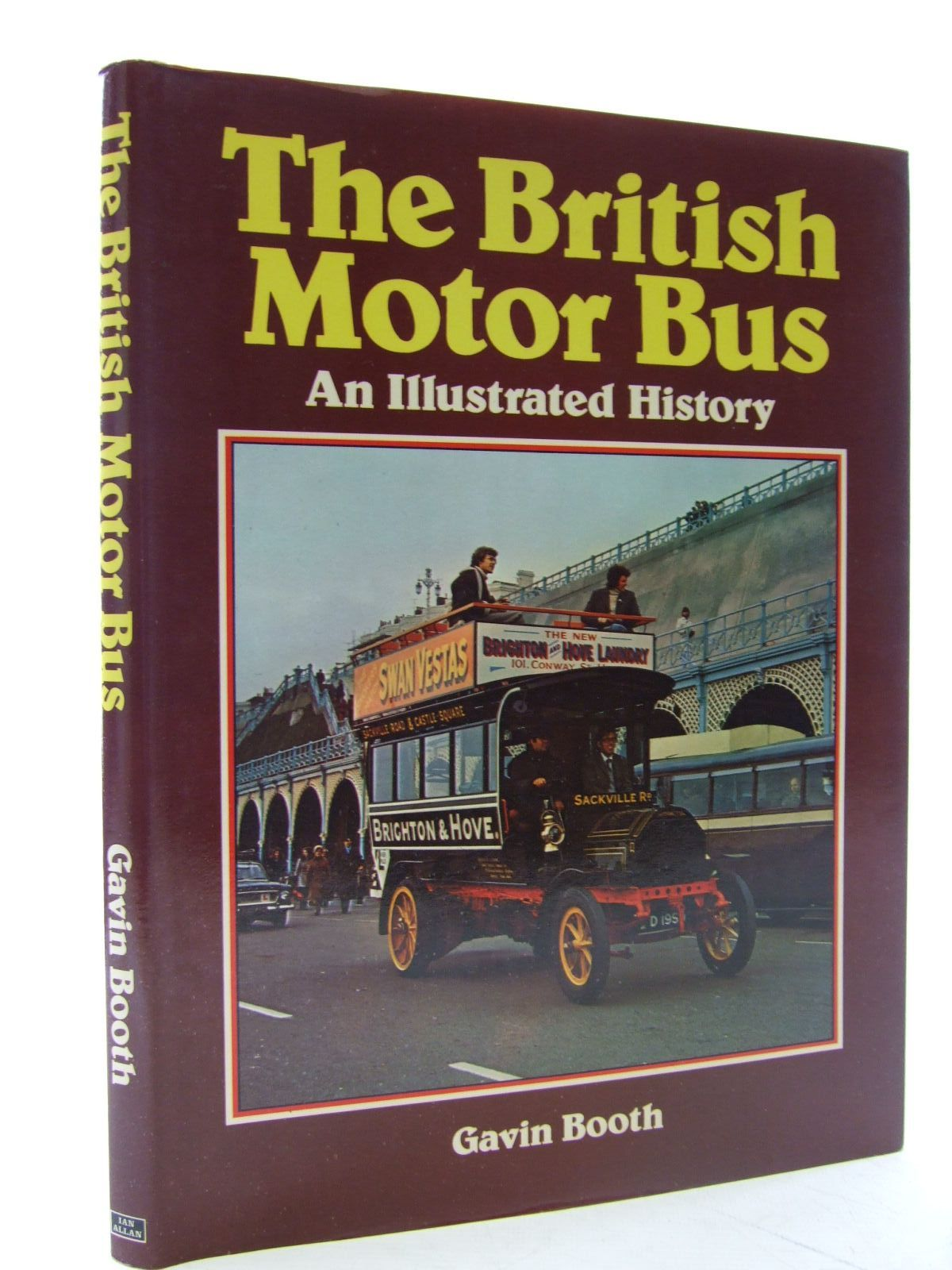 Photo of THE BRITISH MOTOR BUS written by Booth, Gavin published by Ian Allan (STOCK CODE: 2107087)  for sale by Stella & Rose's Books