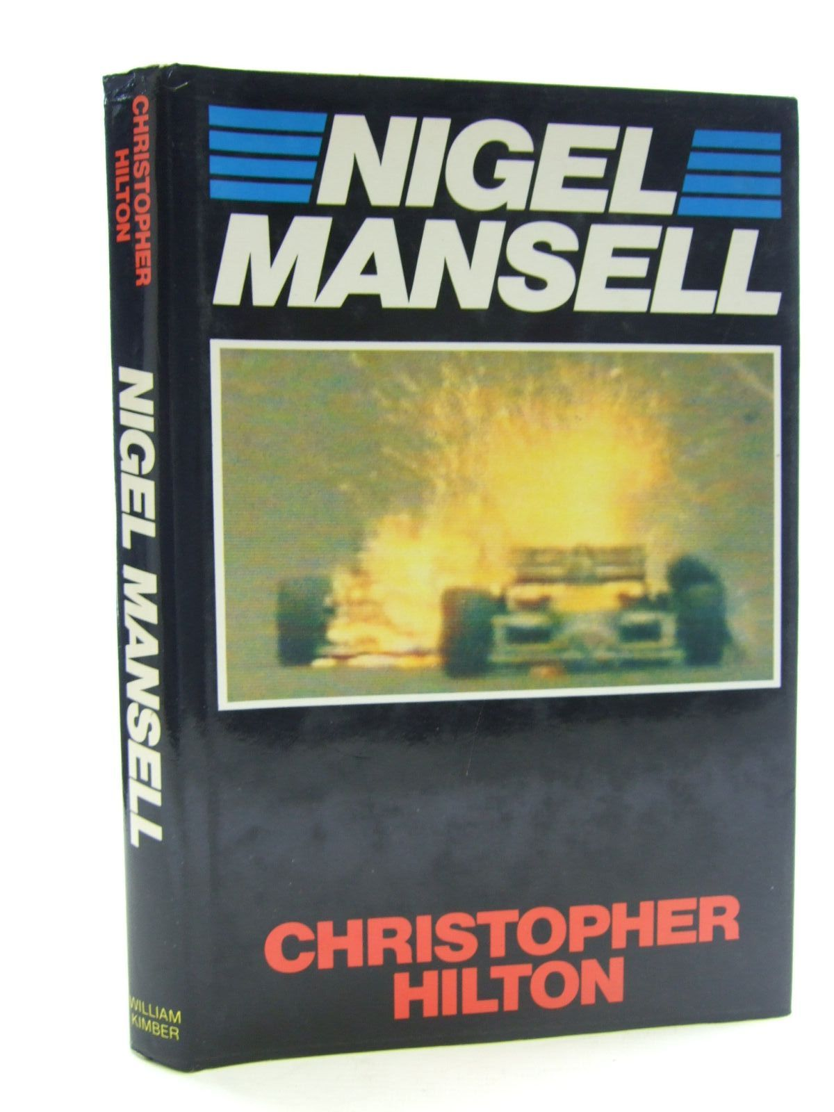 Photo of NIGEL MANSELL written by Hilton, Christopher published by William Kimber (STOCK CODE: 2107367)  for sale by Stella & Rose's Books