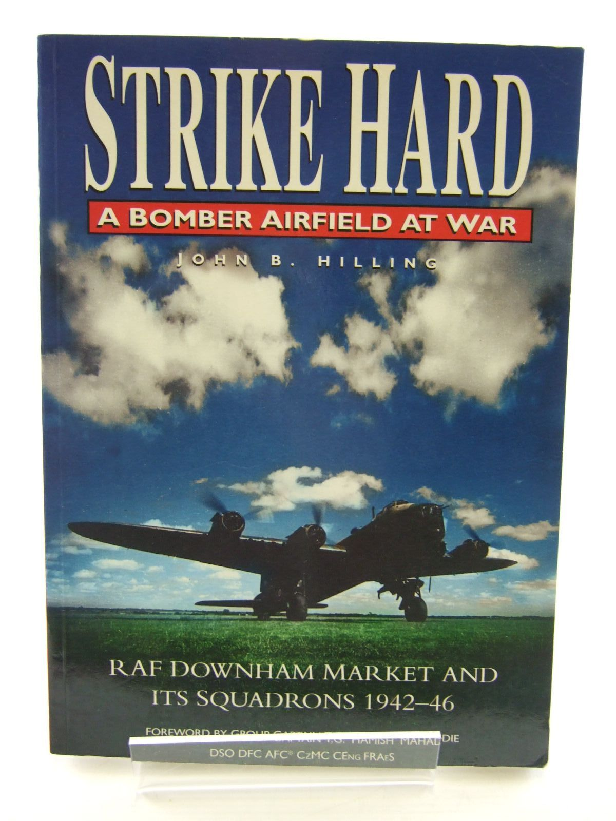 Photo of STRIKE HARD A BOMBER AIRFIELD AT WAR written by Hilling, John B. published by Sutton Publishing (STOCK CODE: 2107805)  for sale by Stella & Rose's Books