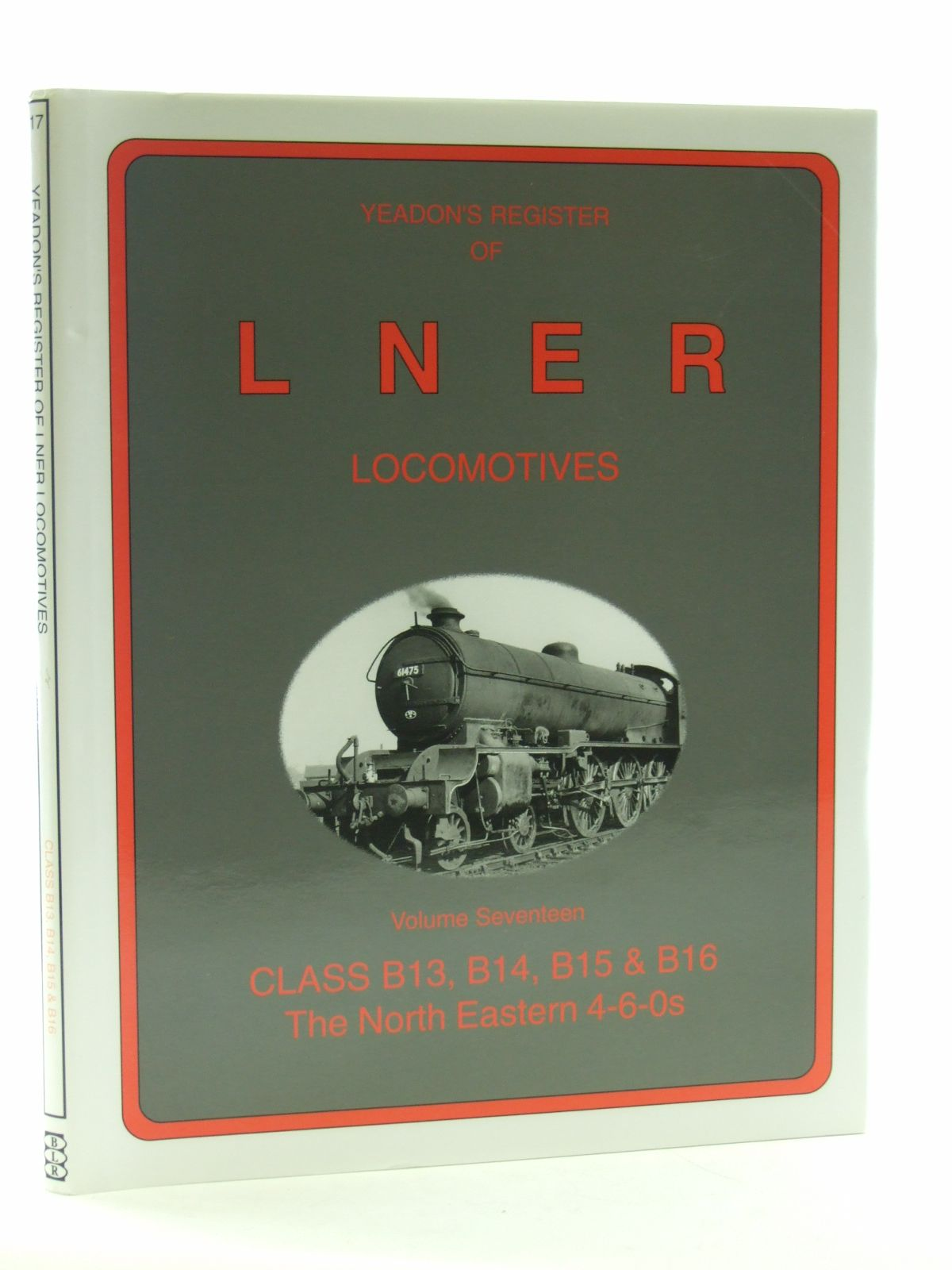 Photo of YEADON'S REGISTER OF LNER LOCOMOTIVES VOLUME SEVENTEEN published by Book Law Publications, Challenger Publications (STOCK CODE: 2107868)  for sale by Stella & Rose's Books