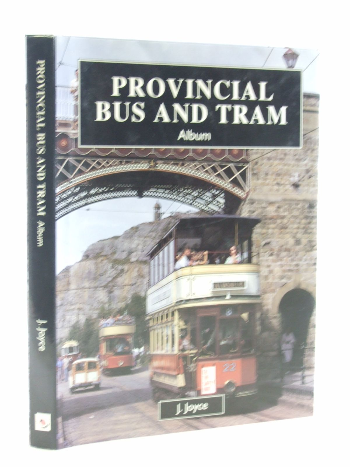 Photo of PROVINCIAL BUS AND TRAM ALBUM written by Joyce, J. published by Fraser Stewart (STOCK CODE: 2108292)  for sale by Stella & Rose's Books