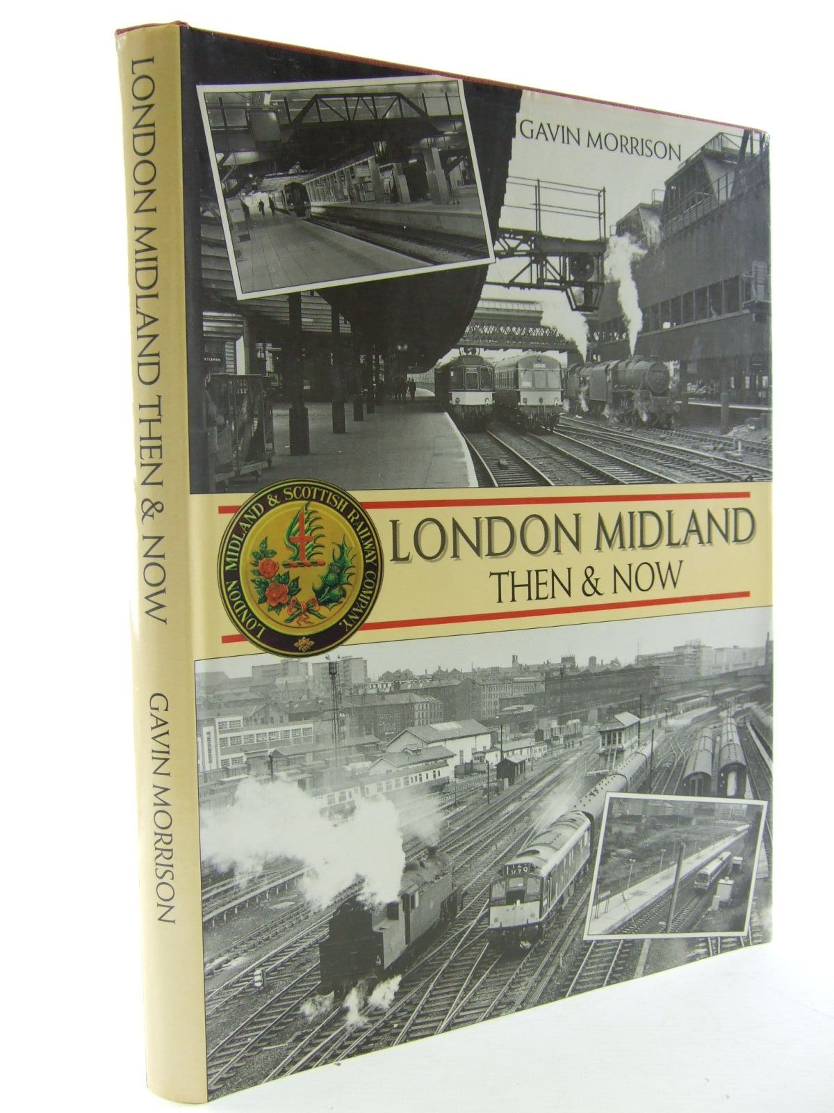 Photo of LONDON MIDLAND THEN & NOW written by Morrison, Gavin published by Book Club Associates (STOCK CODE: 2108403)  for sale by Stella & Rose's Books