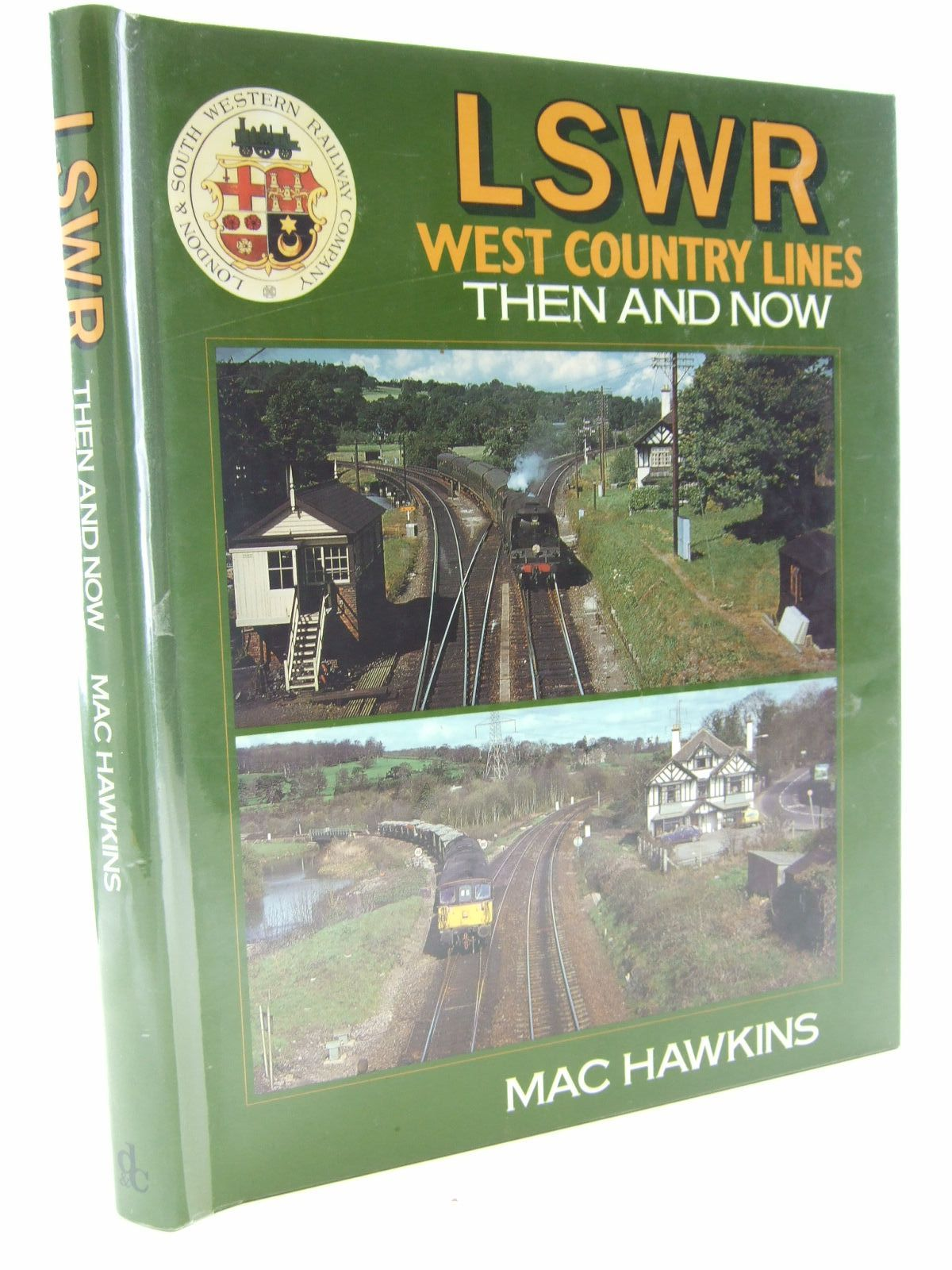 Photo of LSWR WEST COUNTRY LINES THEN AND NOW written by Hawkins, Mac published by David & Charles (STOCK CODE: 2108404)  for sale by Stella & Rose's Books