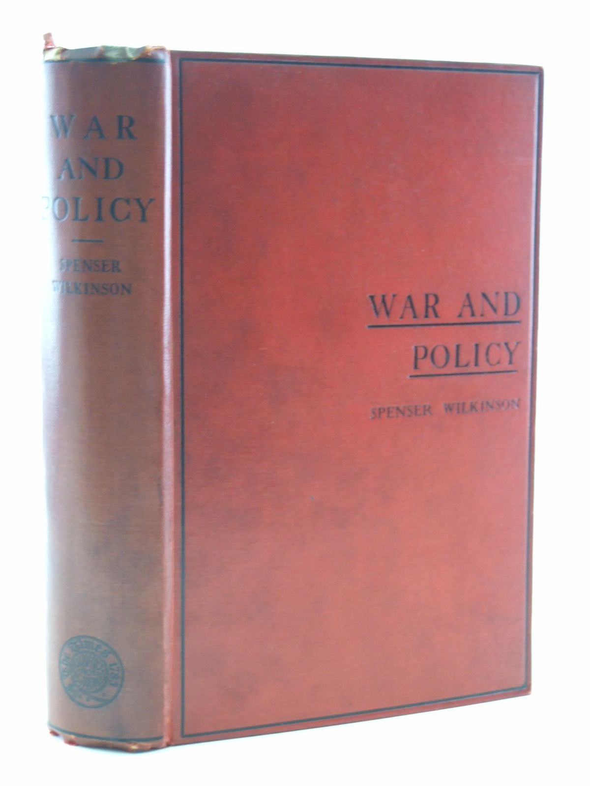 Photo of WAR AND POLICY ESSAYS written by Wilkinson, Spenser published by Archibald Constable & Co. Ltd. (STOCK CODE: 2108476)  for sale by Stella & Rose's Books