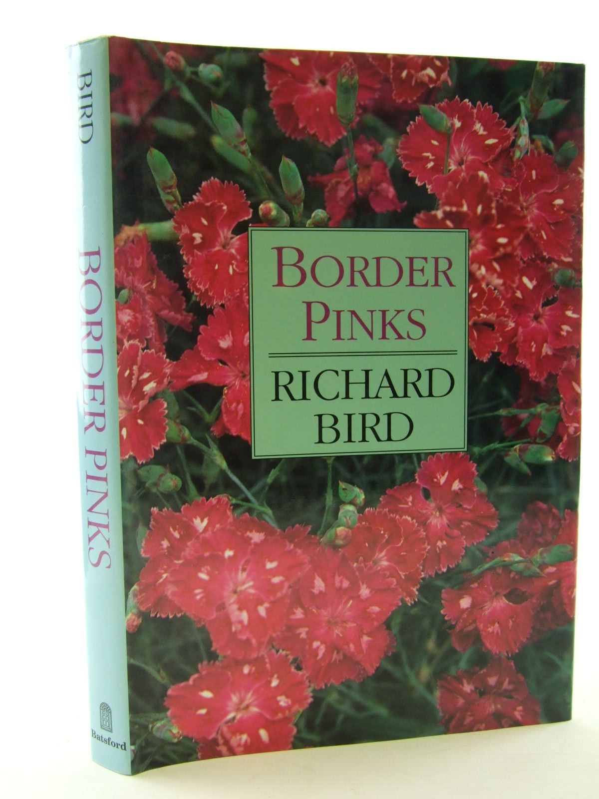 Photo of BORDER PINKS written by Bird, Richard published by B.T. Batsford Ltd. (STOCK CODE: 2108502)  for sale by Stella & Rose's Books