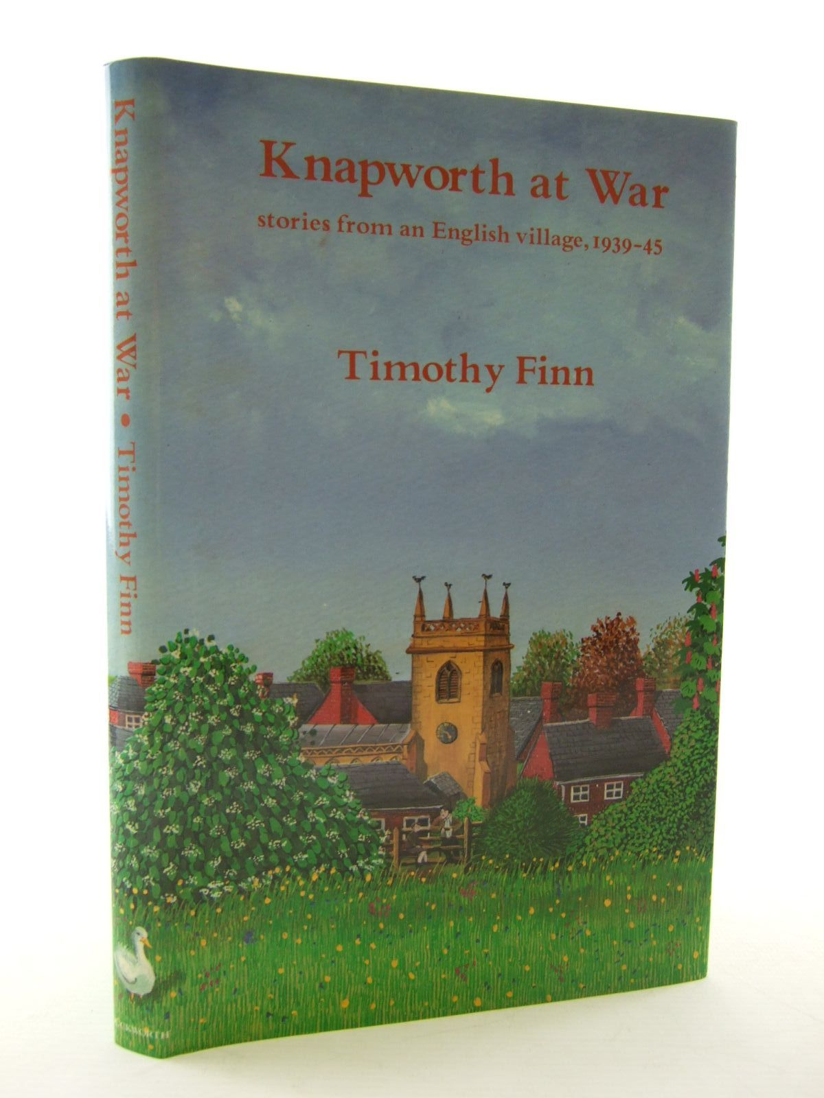 Photo of KNAPWORTH AT WAR written by Finn, Timothy published by Duckworth (STOCK CODE: 2108565)  for sale by Stella & Rose's Books