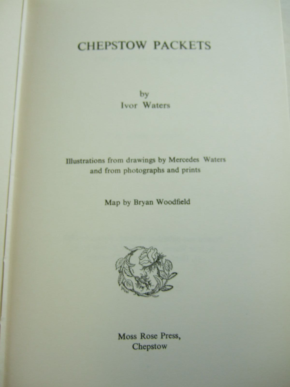 Photo of CHEPSTOW PACKETS written by Waters, Ivor illustrated by Waters, Mercedes<br />Woodfield, Bryan published by Moss Rose Press (STOCK CODE: 2108995)  for sale by Stella & Rose's Books