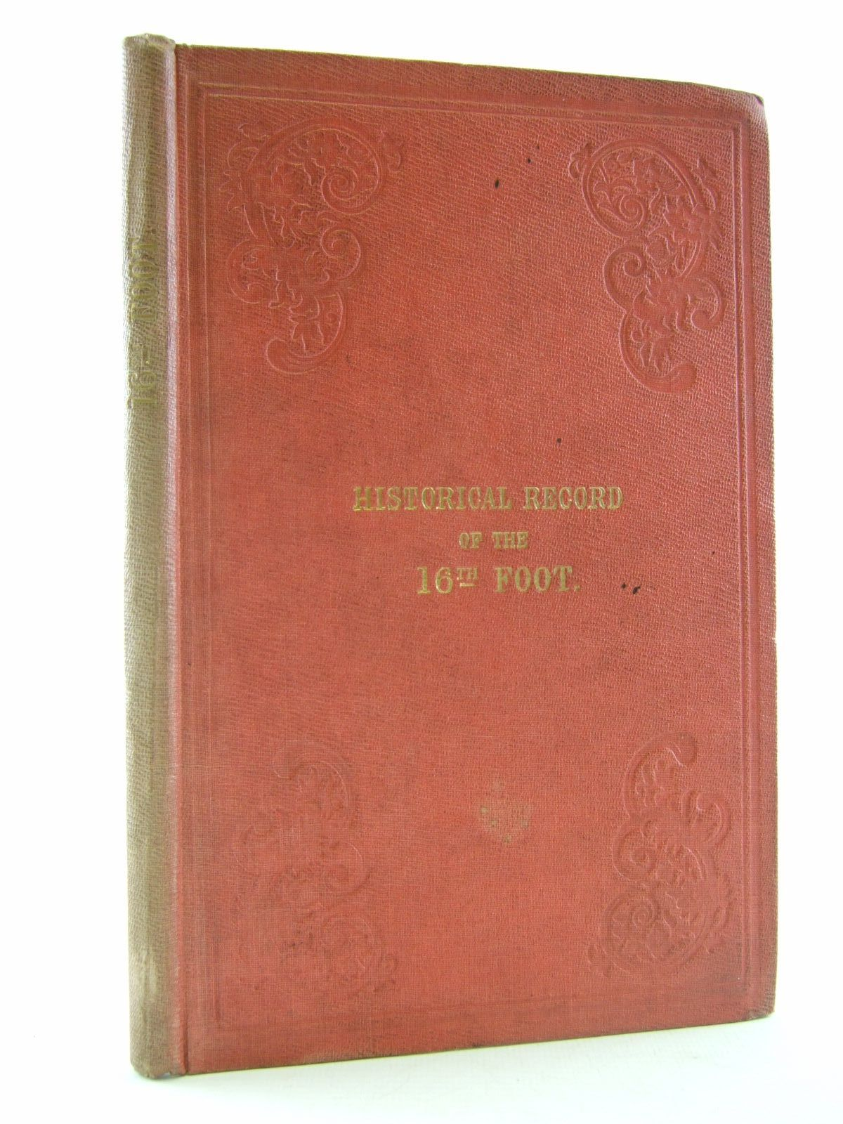 Photo of HISTORICAL RECORD OF THE SIXTEENTH, OR THE BEDORDSHIRE REGIMENT OF FOOT written by Cannon, Richard published by Parker, Furnivall & Parker (STOCK CODE: 2109176)  for sale by Stella & Rose's Books