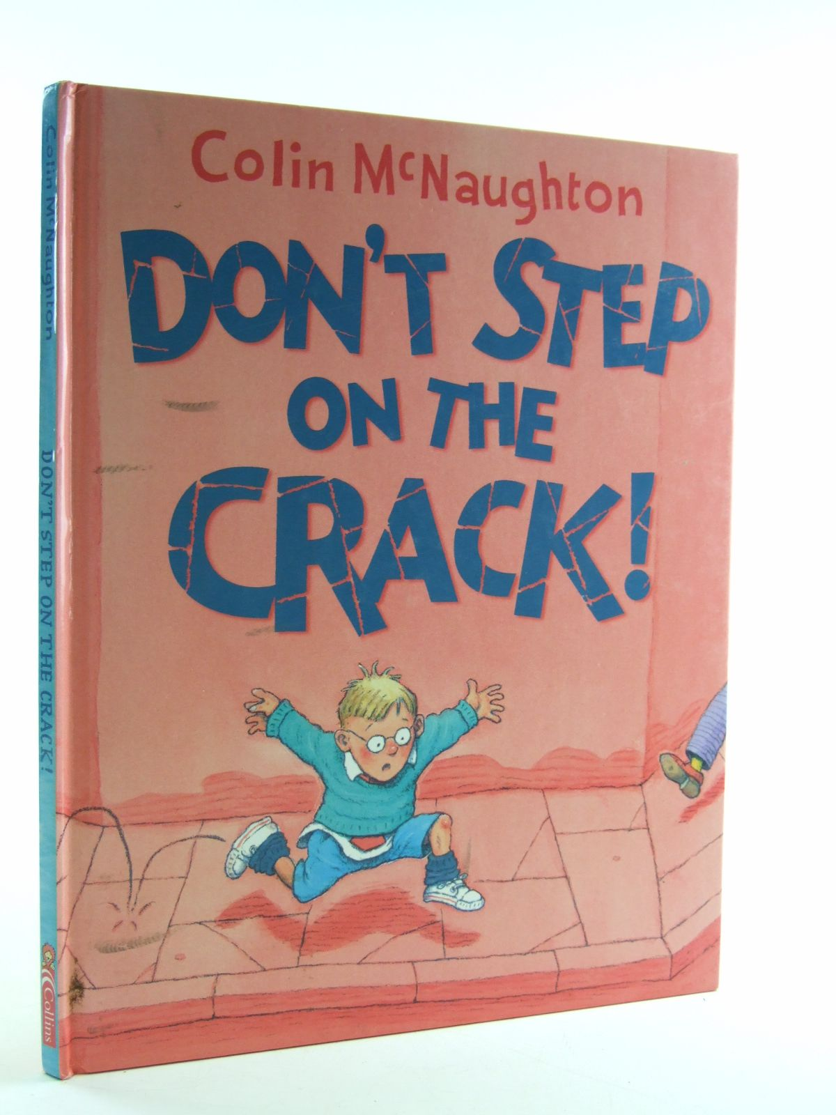 Photo of DON'T STEP ON THE CRACK! written by McNaughton, Colin illustrated by McNaughton, Colin published by Collins (STOCK CODE: 2109262)  for sale by Stella & Rose's Books
