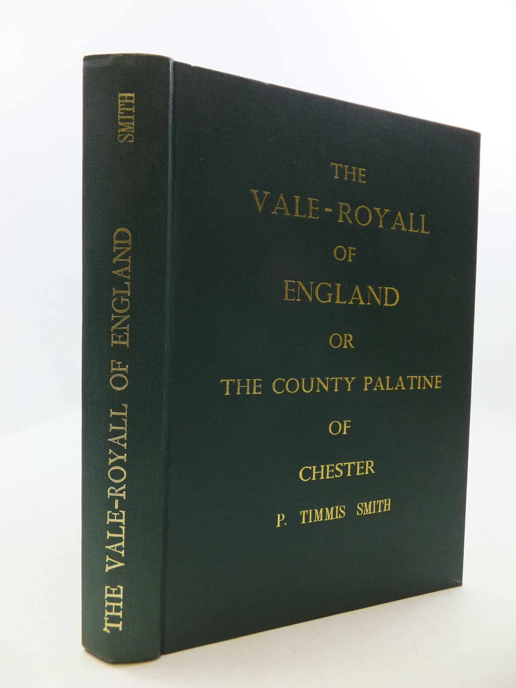 Photo of THE VALE ROYALL OF ENGLAND written by Smith, P. Timmis published by Heads (congleton) Ltd (STOCK CODE: 2110289)  for sale by Stella & Rose's Books