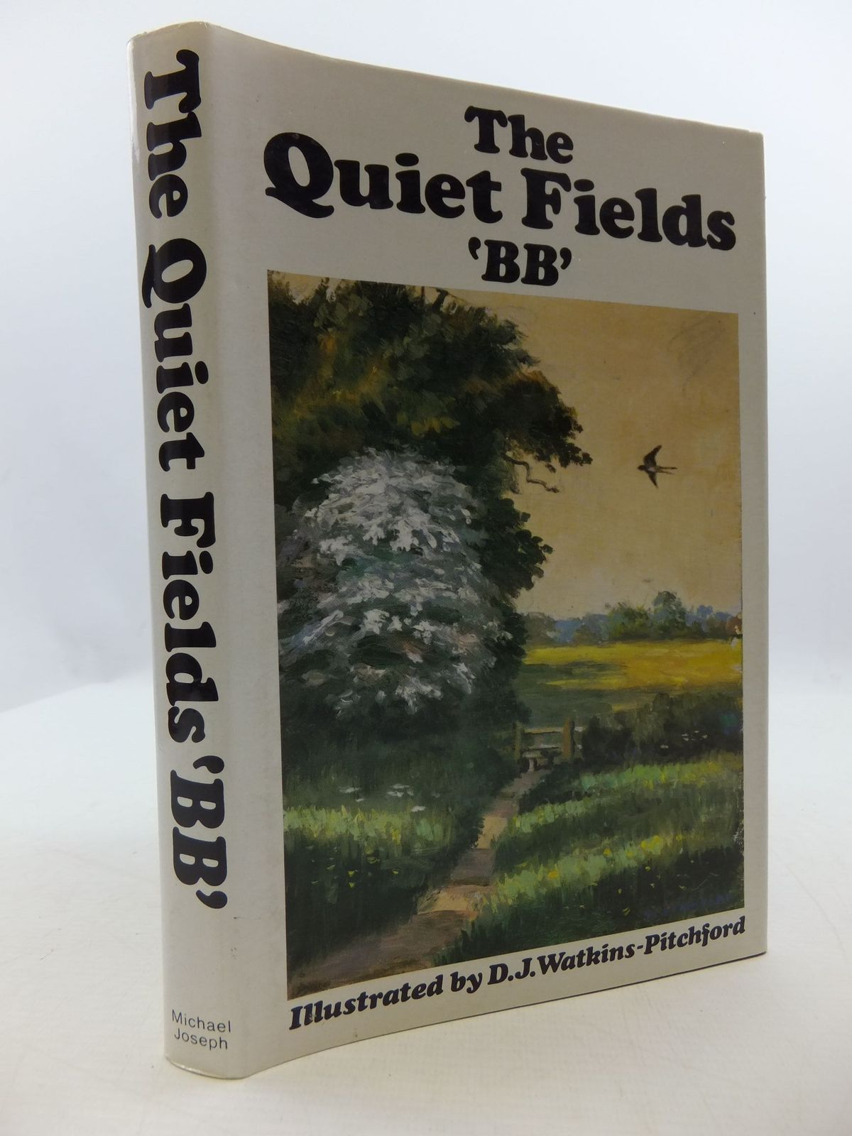 Photo of THE QUIET FIELDS written by BB,  illustrated by BB,  published by Michael Joseph (STOCK CODE: 2110399)  for sale by Stella & Rose's Books