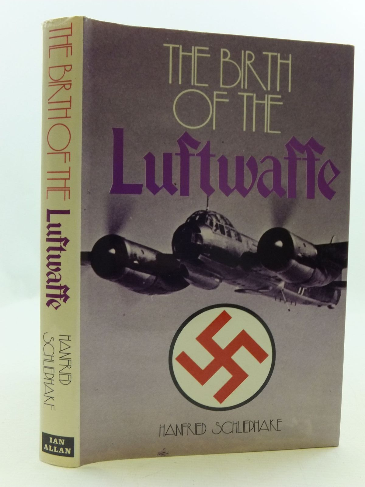 Photo of THE BIRTH OF THE LUFTWAFFE written by Schliephake, Hanfried published by Ian Allan (STOCK CODE: 2110447)  for sale by Stella & Rose's Books