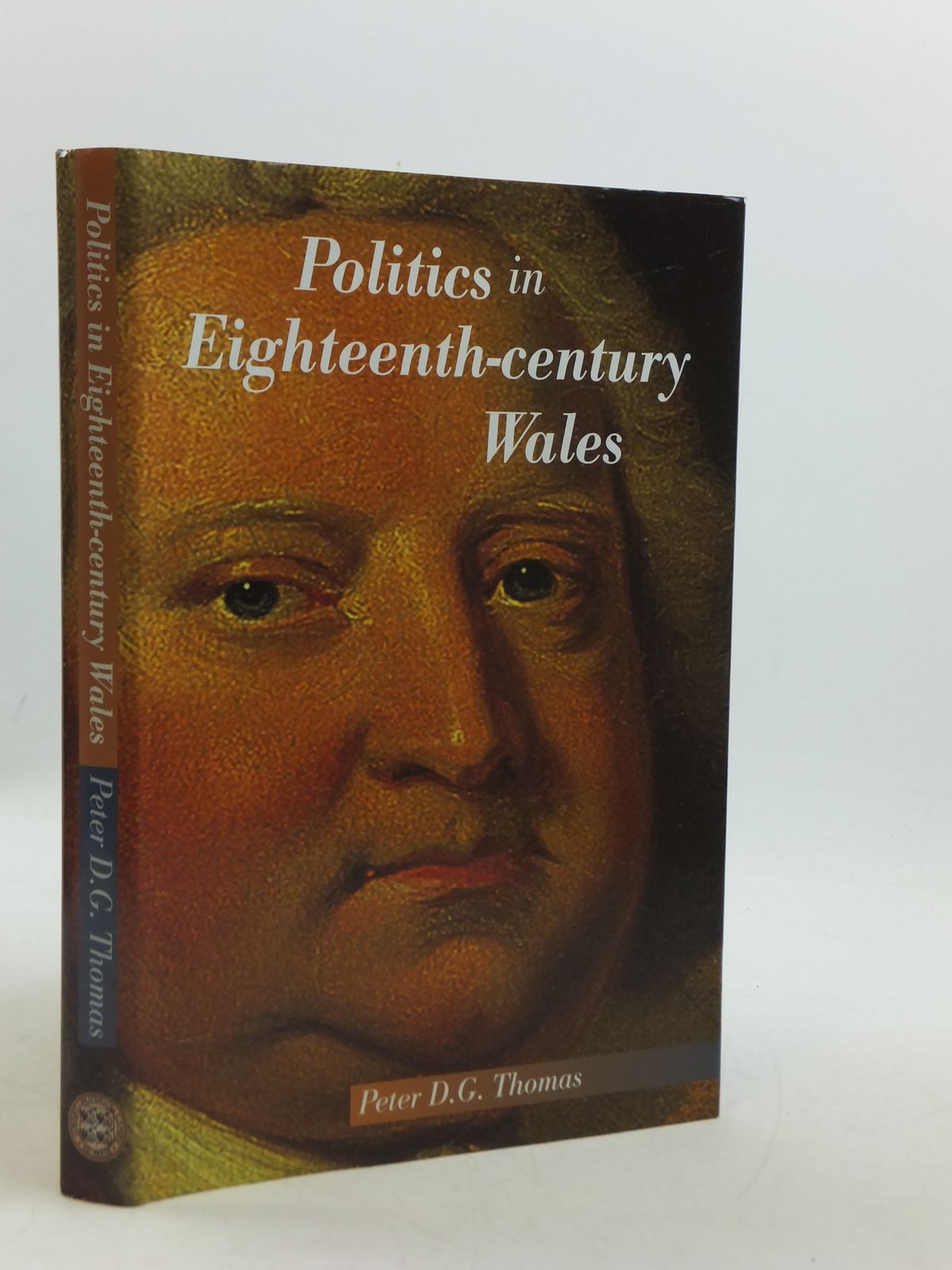 Photo of POLITICS IN EIGHTEENTH-CENTURY WALES written by Thomas, Peter D.G. published by University of Wales (STOCK CODE: 2110644)  for sale by Stella & Rose's Books
