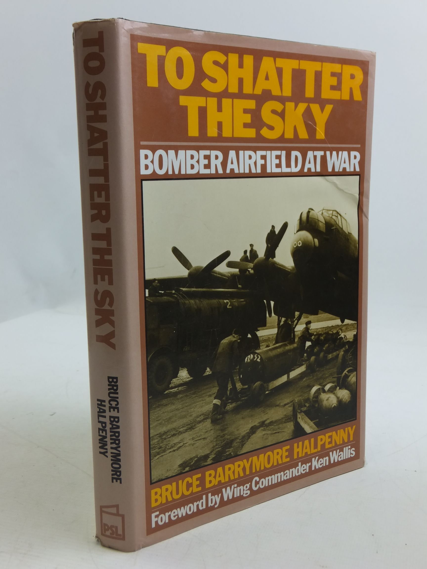 Photo of TO SHATTER THE SKY BOMBER AIRFIELD AT WAR written by Halpenny, Bruce Barrymore published by Patrick Stephens (STOCK CODE: 2110815)  for sale by Stella & Rose's Books