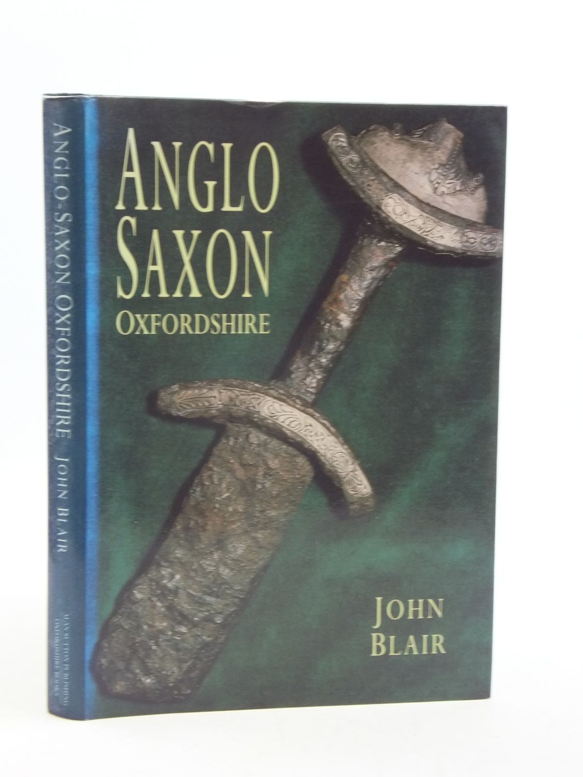Photo of ANGLO-SAXON OXFORDSHIRE written by Blair, John published by Alan Sutton (STOCK CODE: 2111284)  for sale by Stella & Rose's Books
