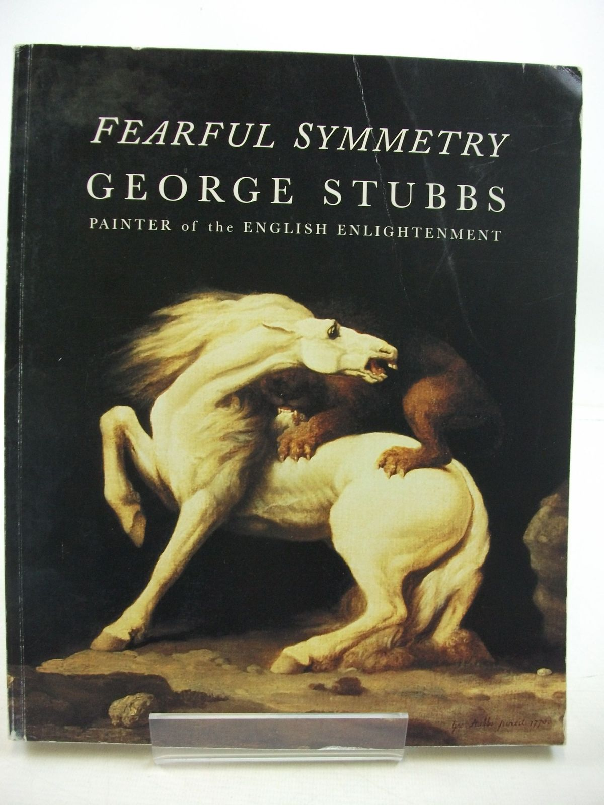 Photo of FEARFUL SYMMETRY GEORGE STUBBS PAINTER OF THE ENGLISH ENLIGHTENMENT written by Hall, Nicholas H.J.<br />Cormack, Malcolm<br />Egerton, Judy<br />Godfrey, Richard published by Hall & Knight Ltd (STOCK CODE: 2111388)  for sale by Stella & Rose's Books