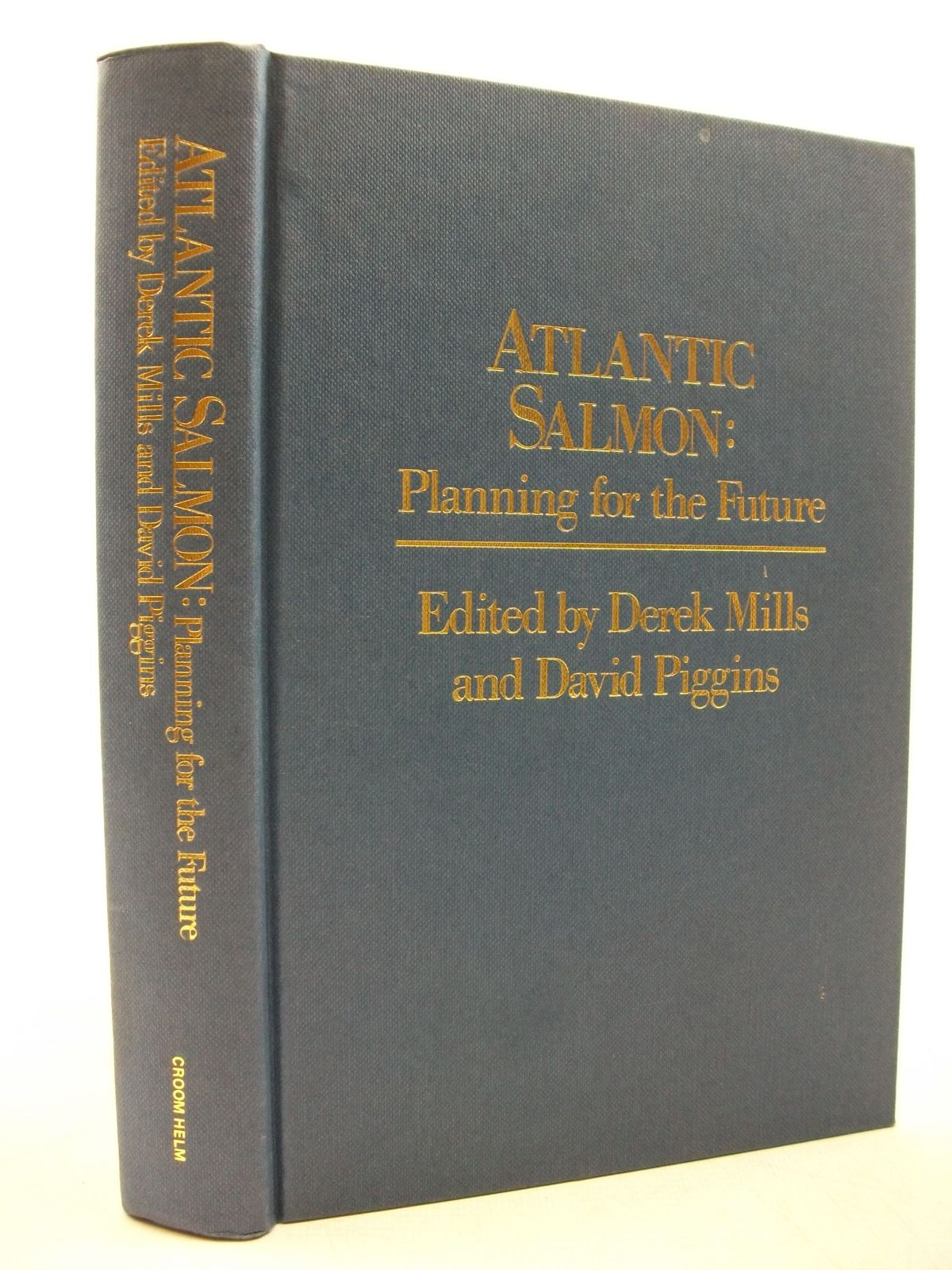 Photo of ATLANTIC SALMON: PLANNING FOR THE FUTURE written by Mills, Derek<br />Piggins, David published by Croom Helm (STOCK CODE: 2111454)  for sale by Stella & Rose's Books