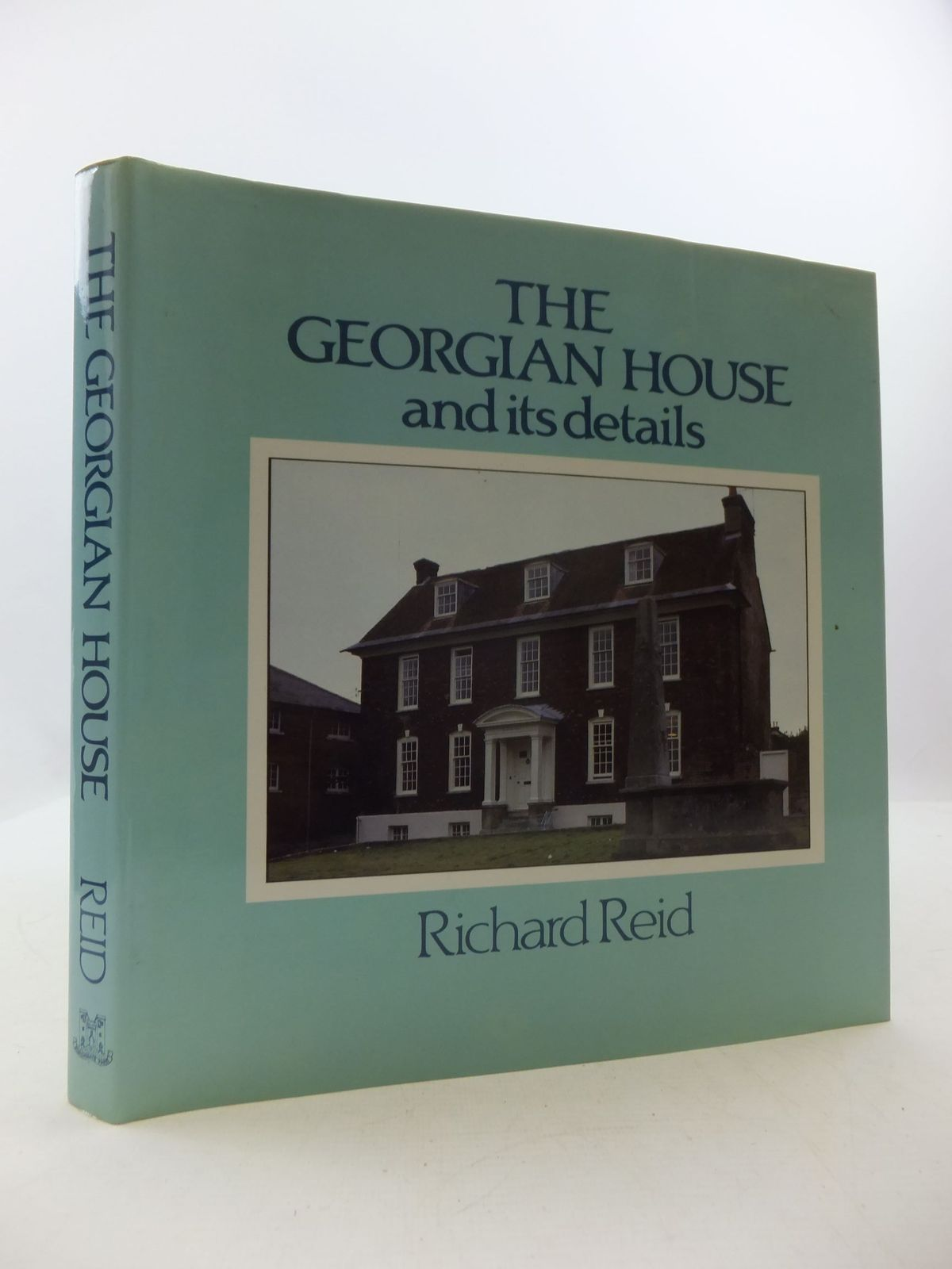 Photo of THE GEORGIAN HOUSE AND ITS DETAILS written by Reid, Richard published by Bishopsgate Press (STOCK CODE: 2111510)  for sale by Stella & Rose's Books