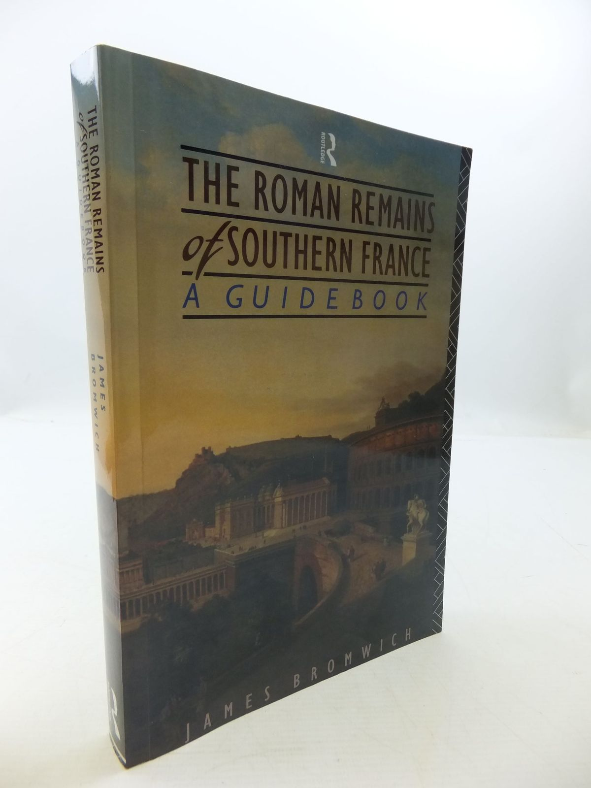 Photo of THE ROMAN REMAINS OF SOUTHERN FRANCE A GUIDEBOOK