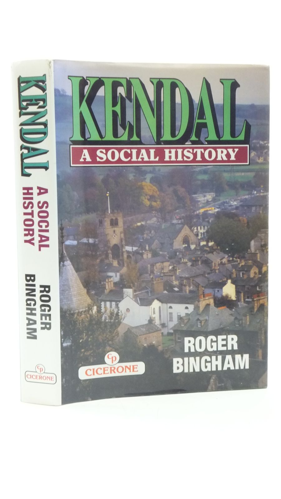 Photo of KENDAL A SOCIAL HISTORY