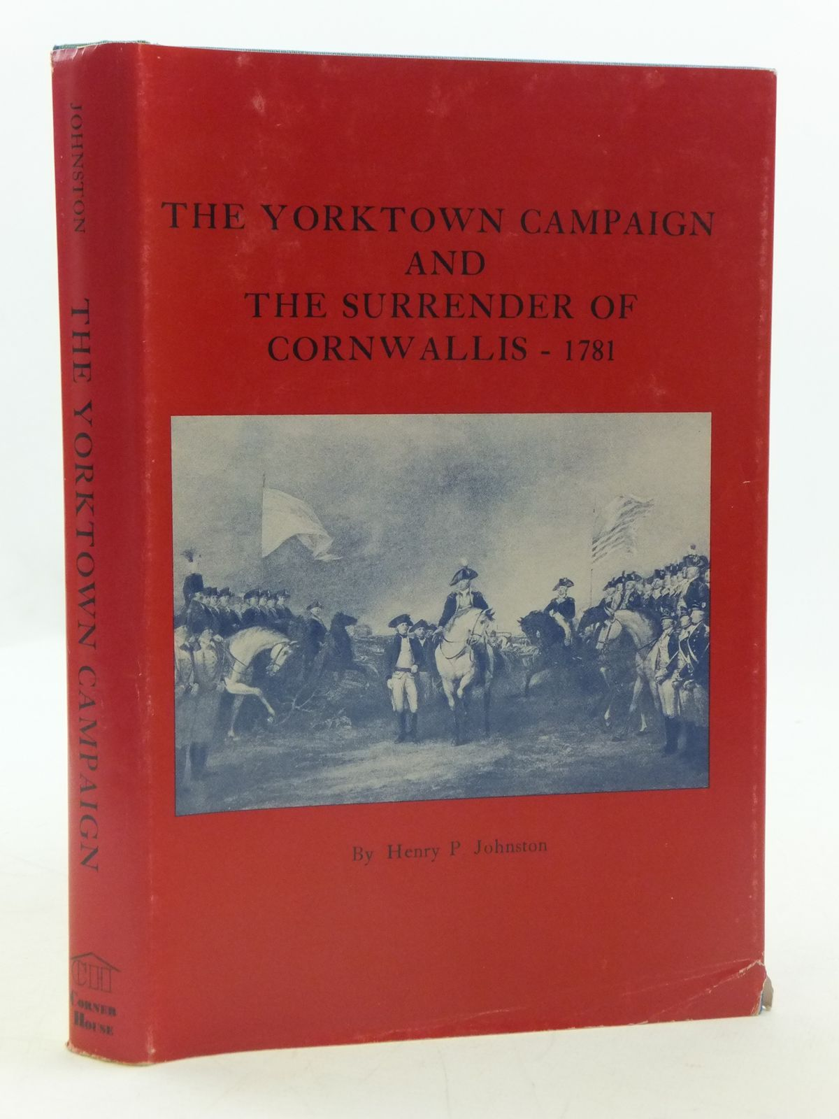 Photo of THE YORKTOWN CAMPAIGN AND THE SURRENDER OF CORNWALLIS - 1781