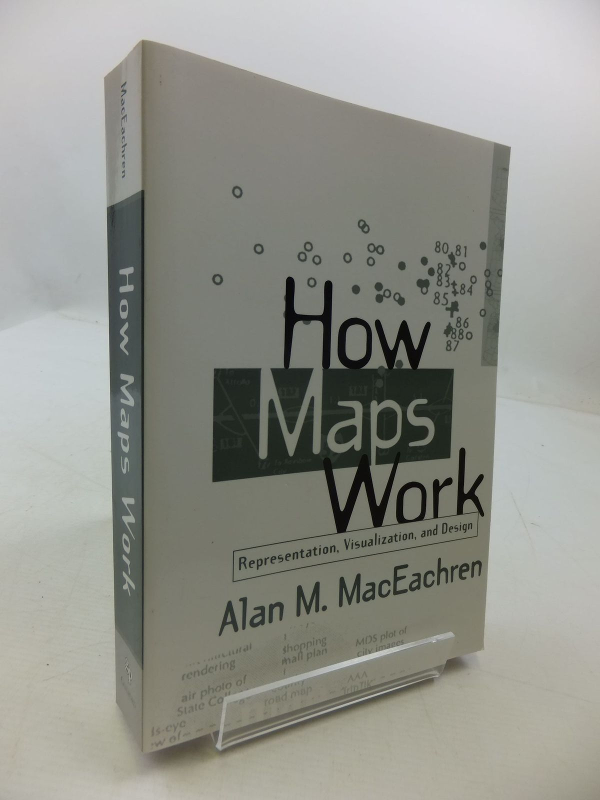 Photo of HOW MAPS WORK REPRESENTATION, VISUALIZATION, AND DESIGN