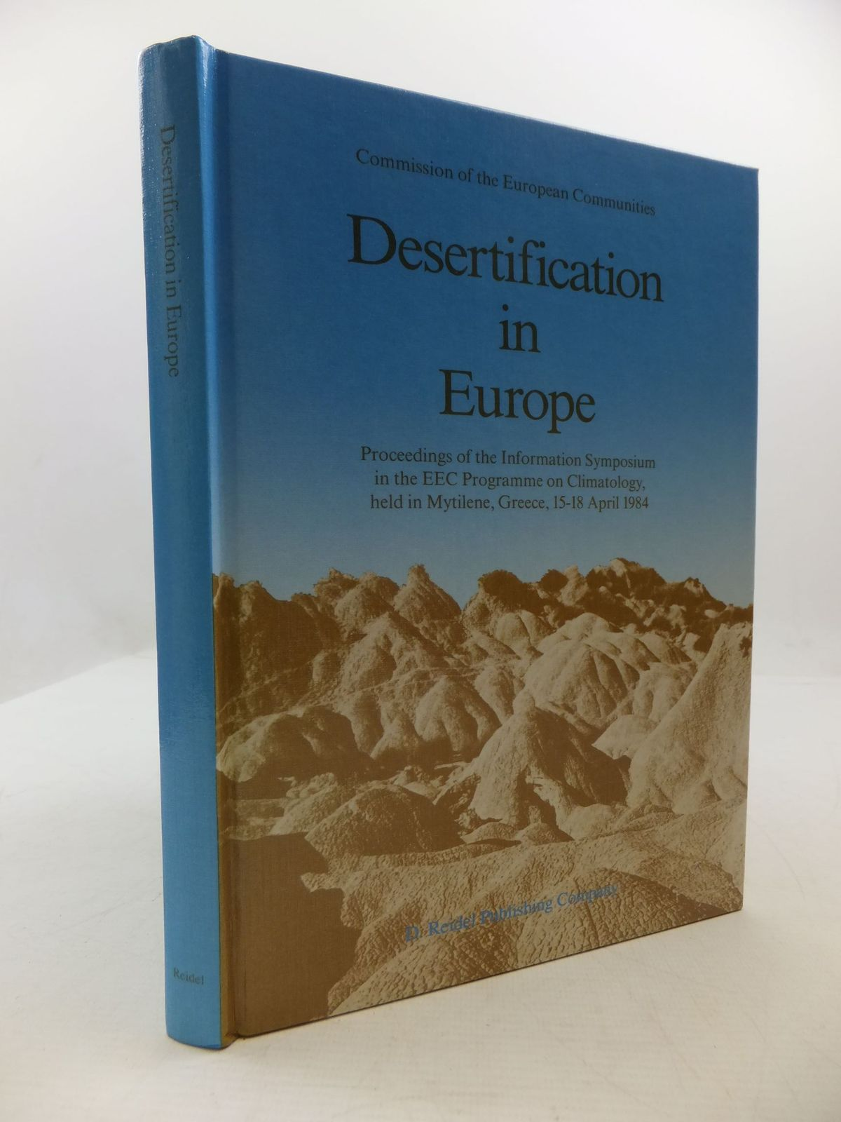 Photo of DESERTIFICATION IN EUROPE written by Fantechi, R.<br />Margaris, N.S. published by D. Reidel Publishing Company (STOCK CODE: 2111728)  for sale by Stella & Rose's Books