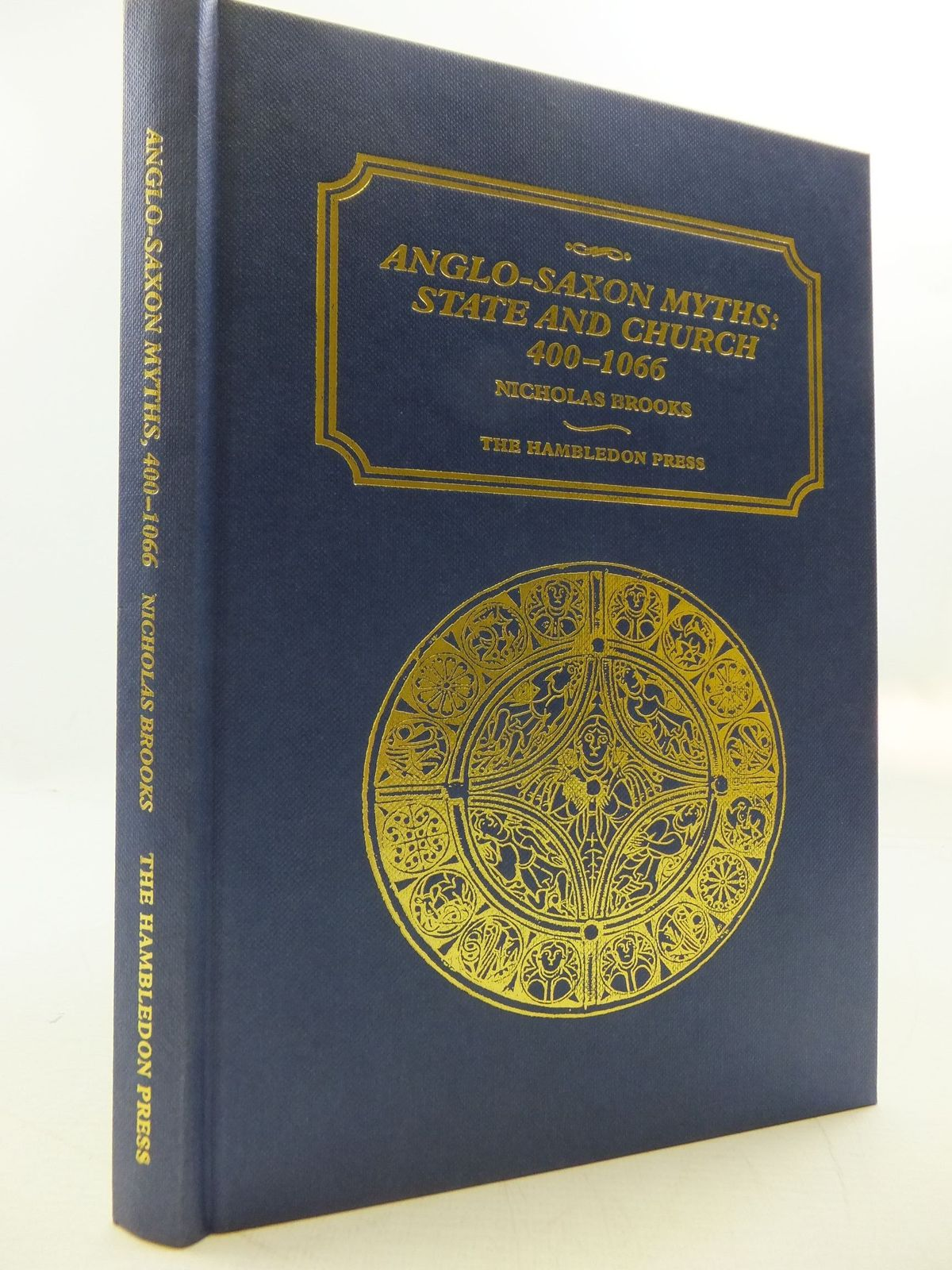 Photo of ANGLO-SAXON MYTHS: STATE AND CHURCH 400-1066 written by Brooks, Nicholas published by The Hambledon Press (STOCK CODE: 2112051)  for sale by Stella & Rose's Books